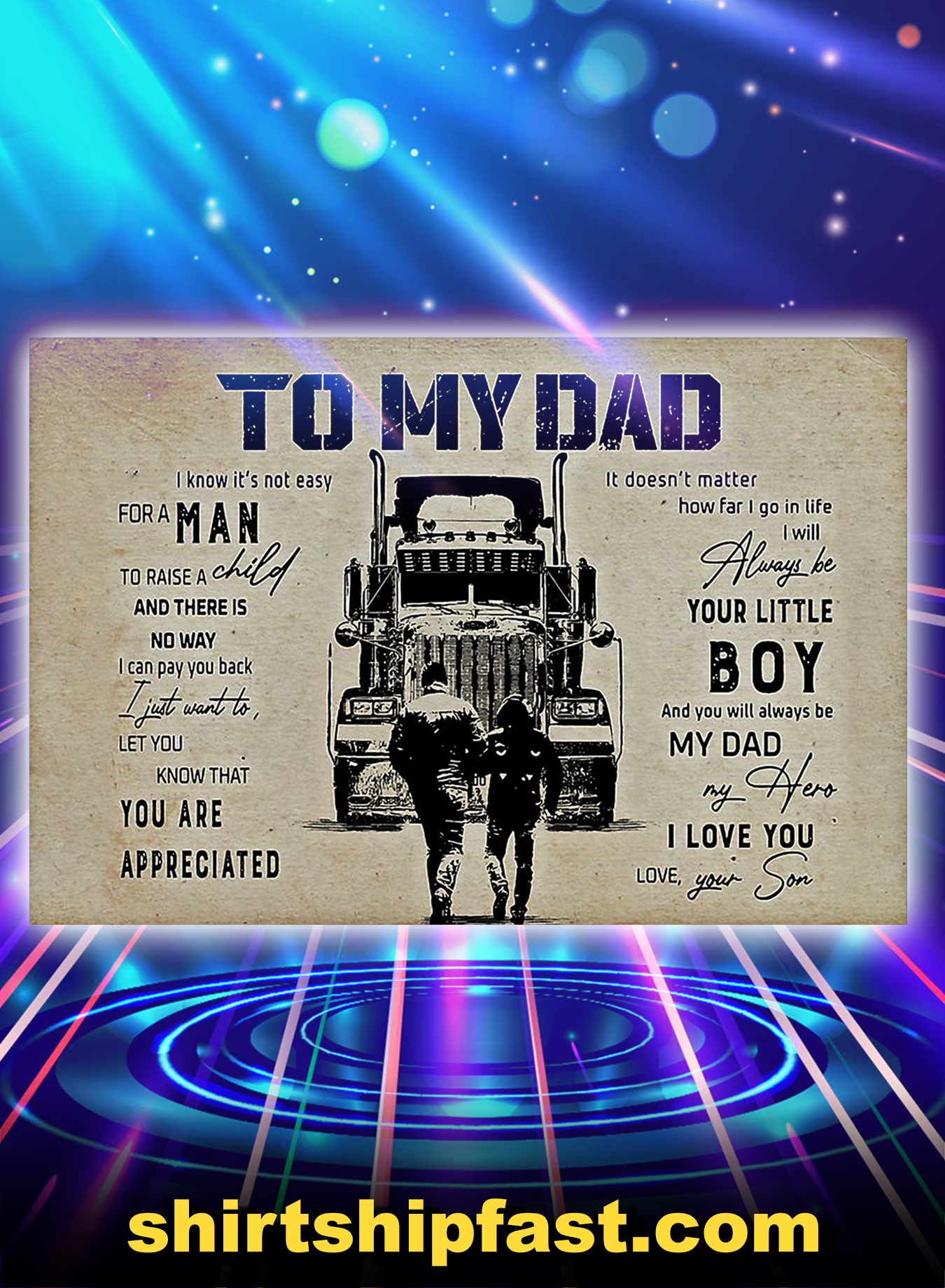 Truck driver son to my dad poster - A3