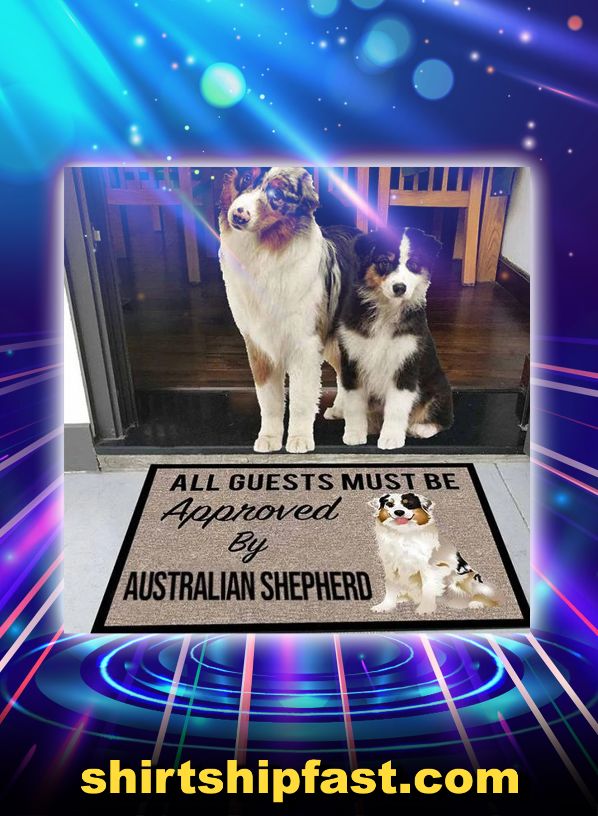 All guests must be approved by australian shepherd doormat - Picture 1