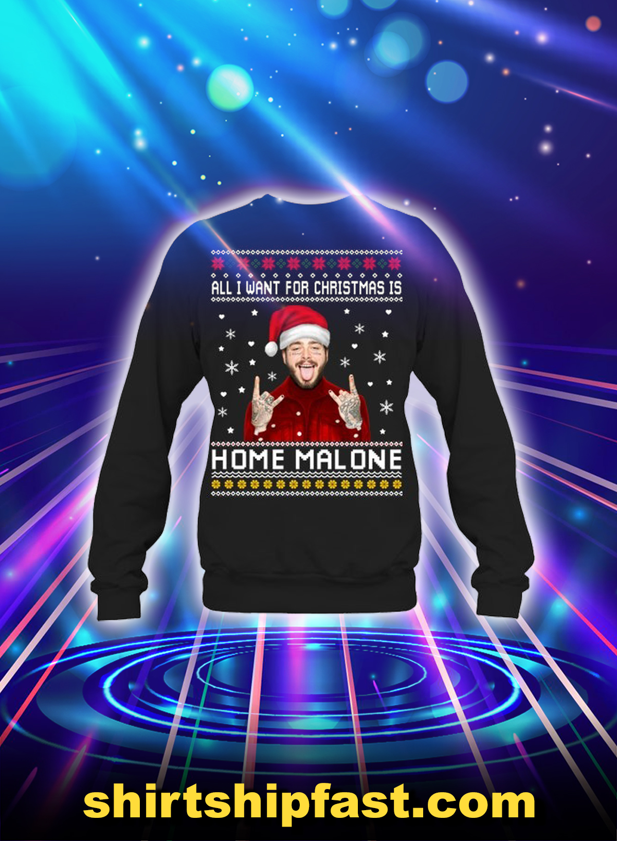 All i want for christmas is home malone sweatshirt