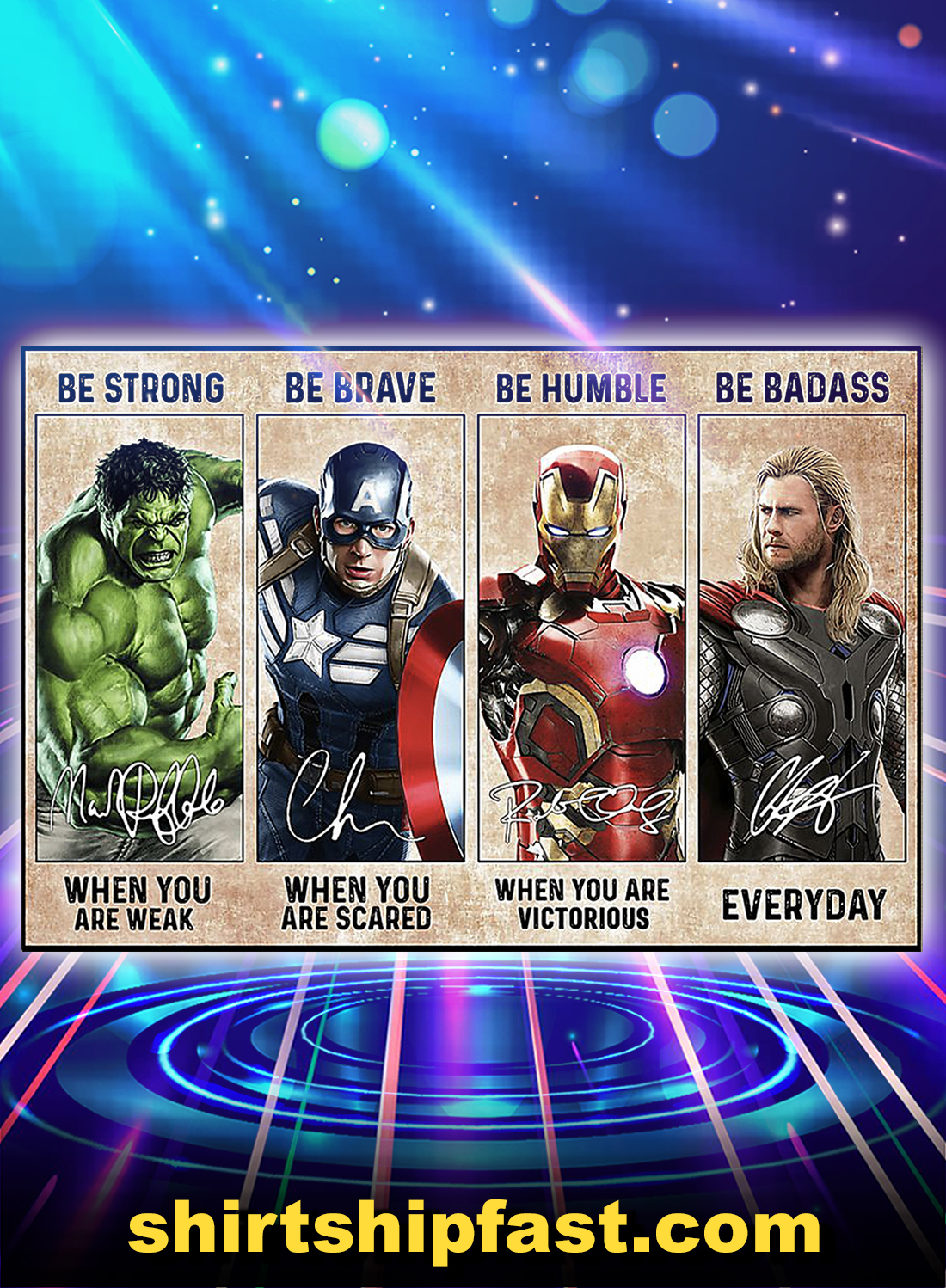 Avengers Marvel Superheroes be strong be brave be humble be badass poster