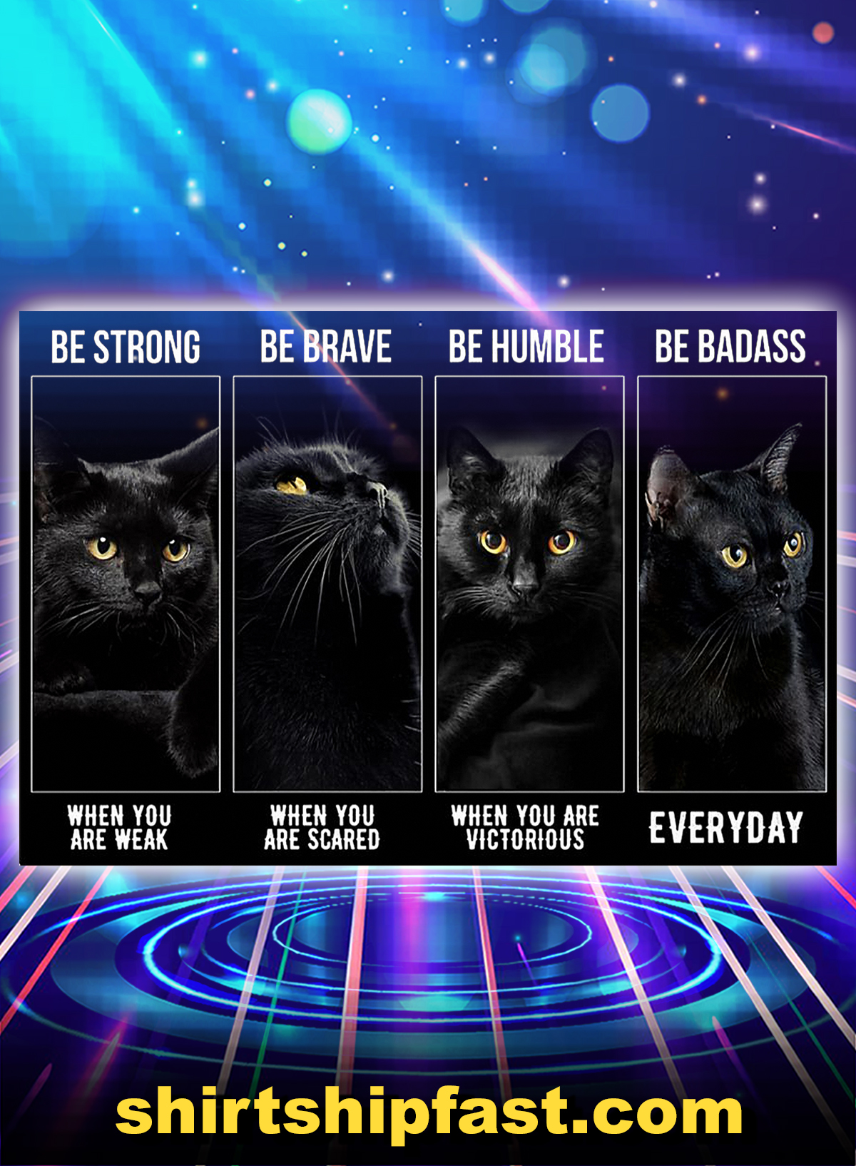 Black cat be strong be brave be humble be badass poster - A4