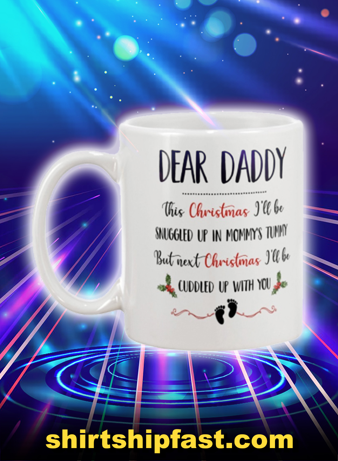 Dear daddy this christmas i'll be snuggled up mug - Picture 1