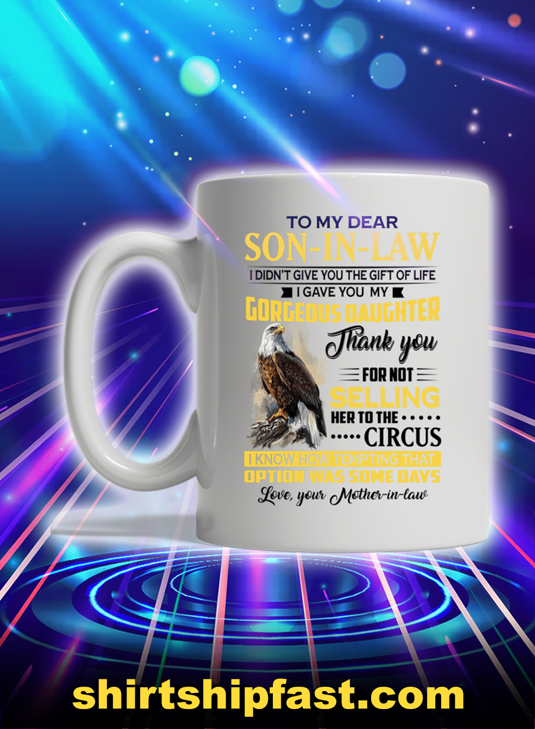 Eagle to my dear son-in-law love your mother-in-law mug - Picture 1