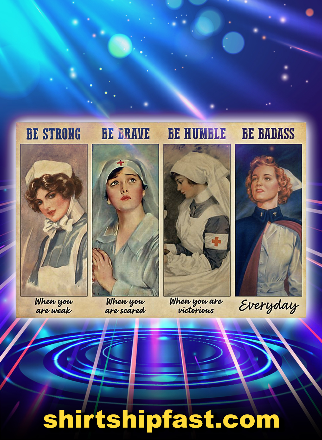 Female nurse be strong be brave be humble be badass poster - A4