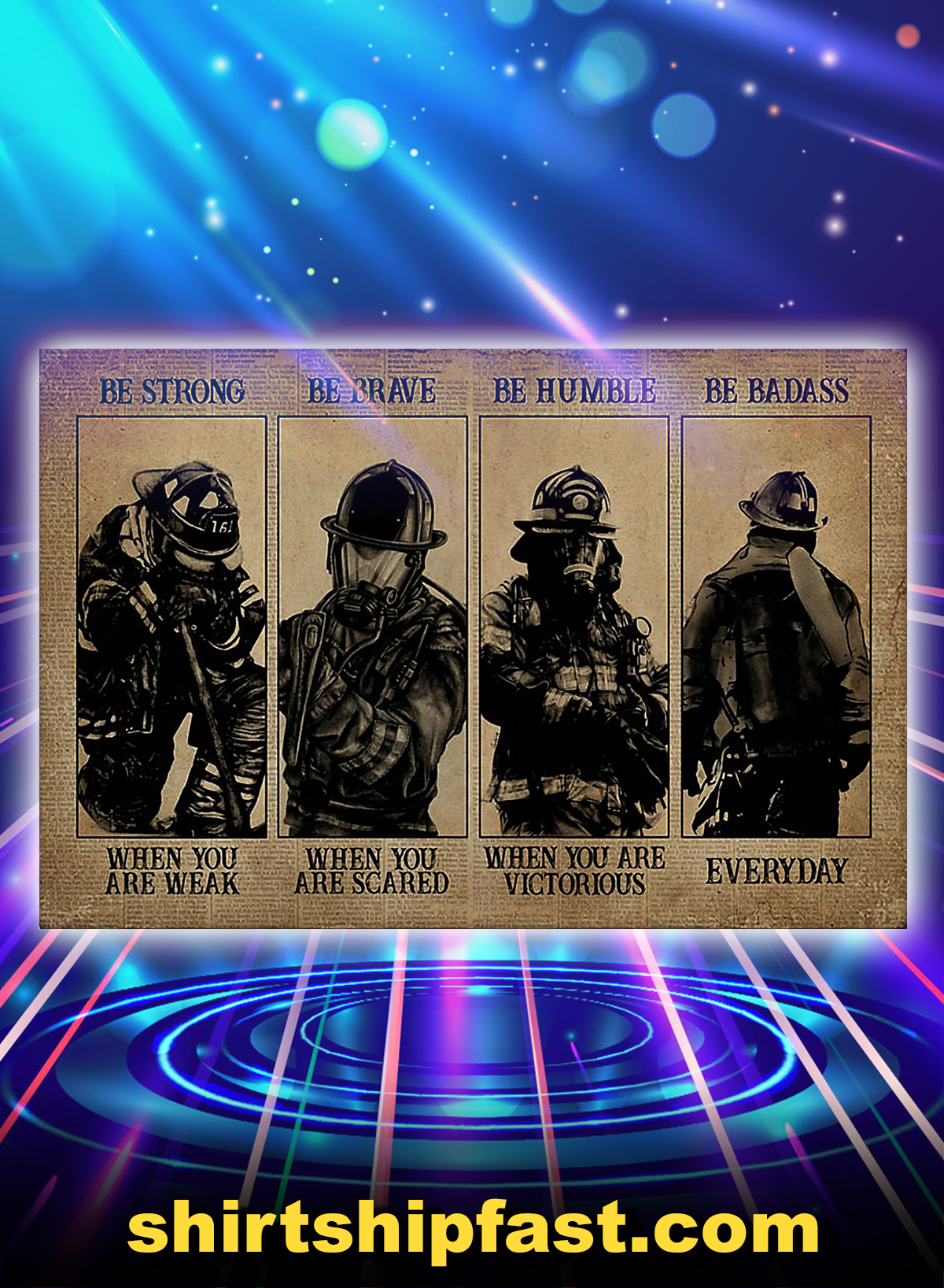 Firefighter be strong be brave be humble be badass poster - A4