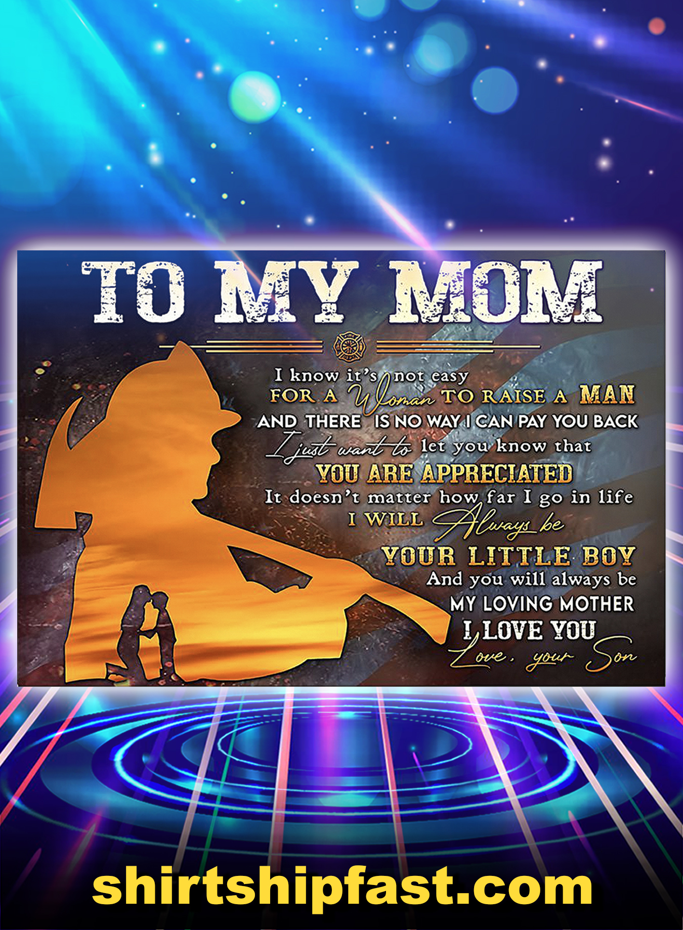 Firefighter to my mom love your son poster - A3