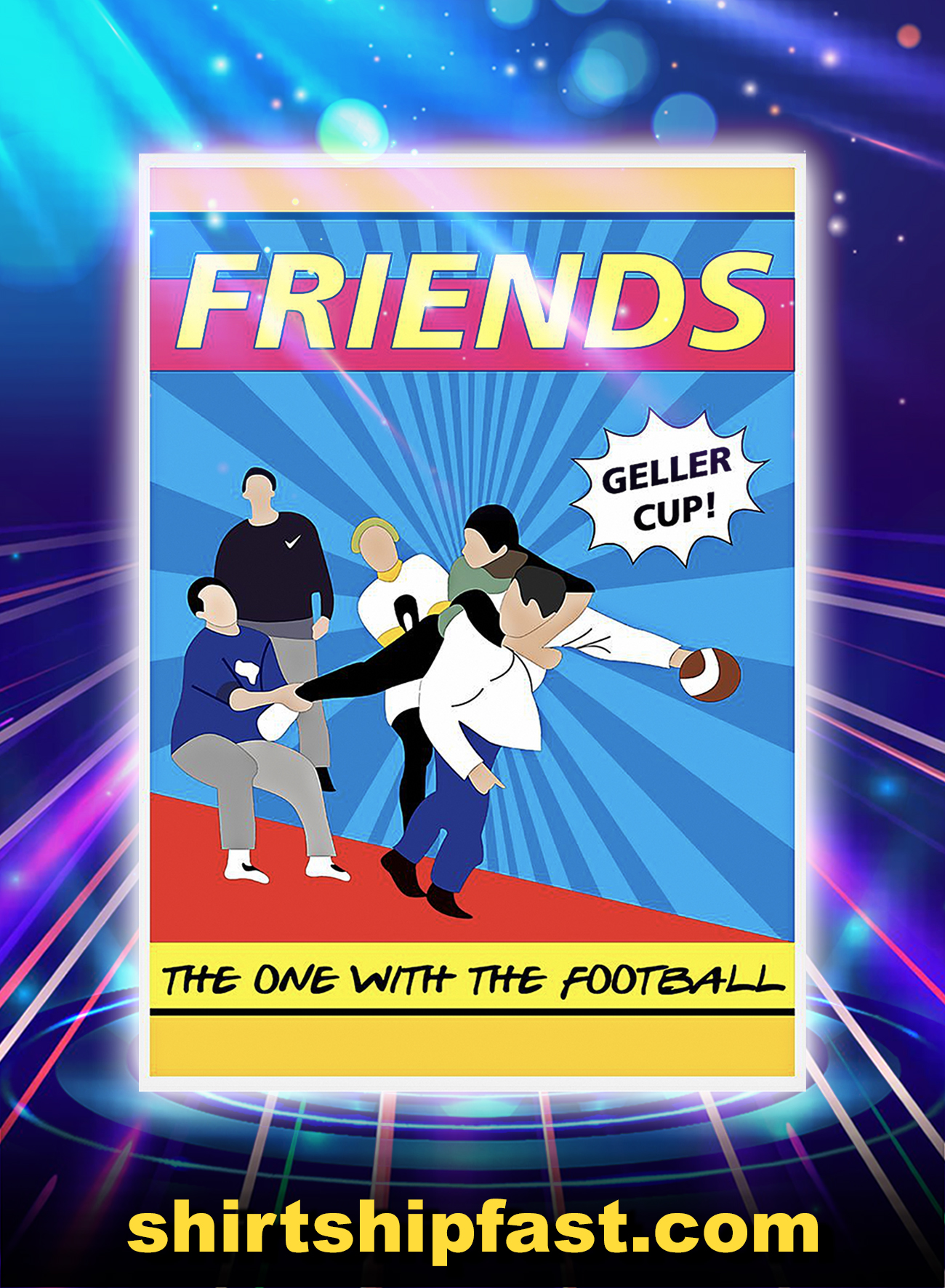 Friends geller cup the one with the football poster