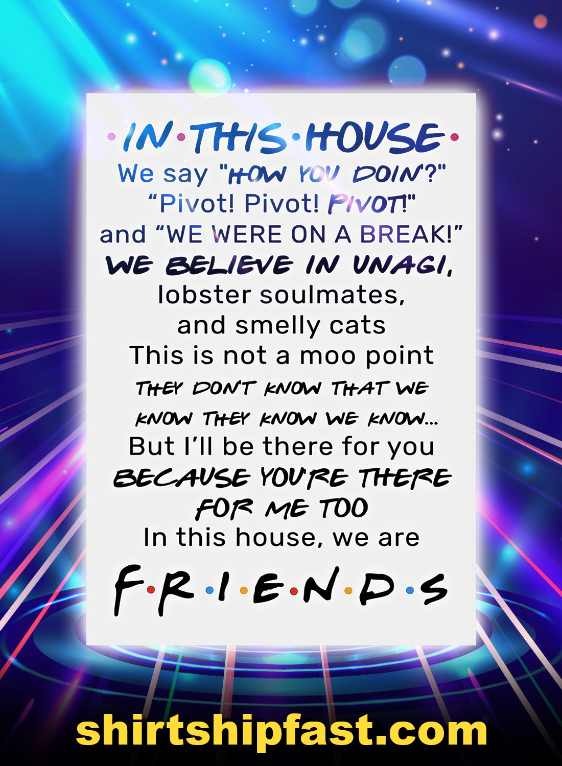 Friends in this house poster