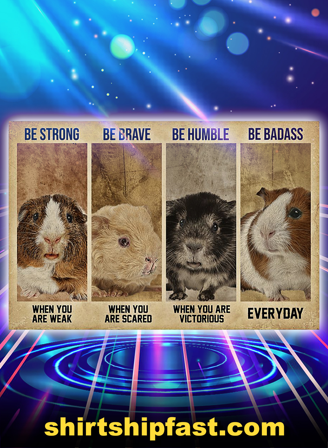 Guinea pig be strong be brave be humble be badass poster - A4
