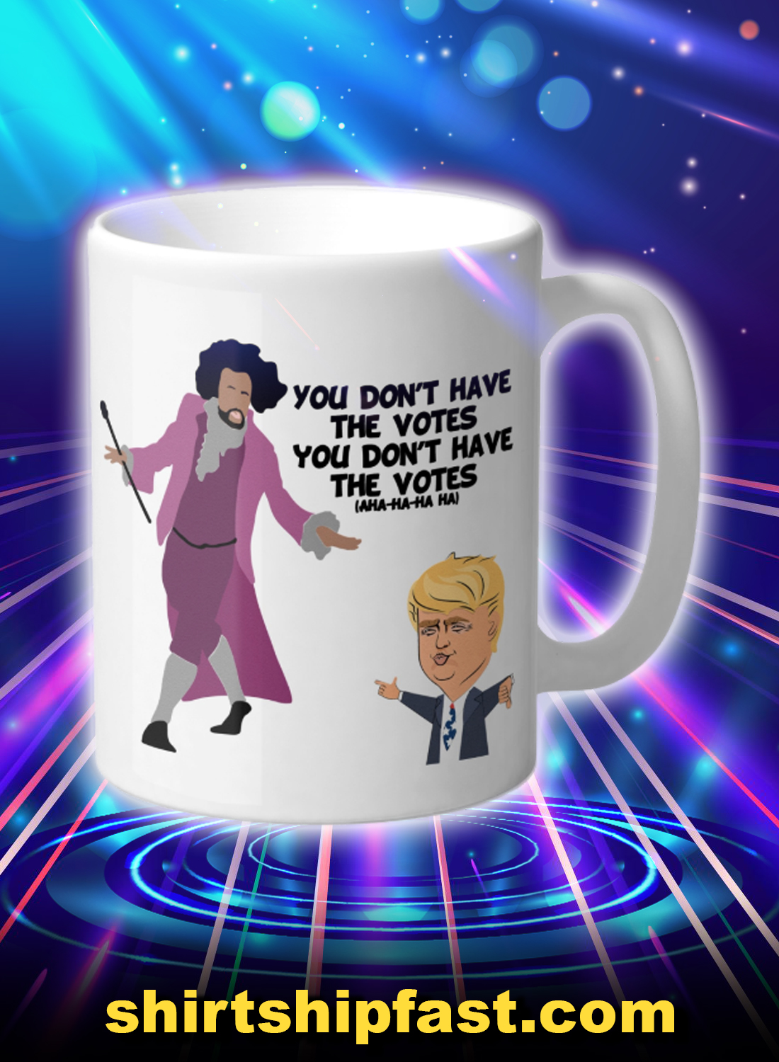 Hamilton inspired you don't have the votes mug - Picture 1
