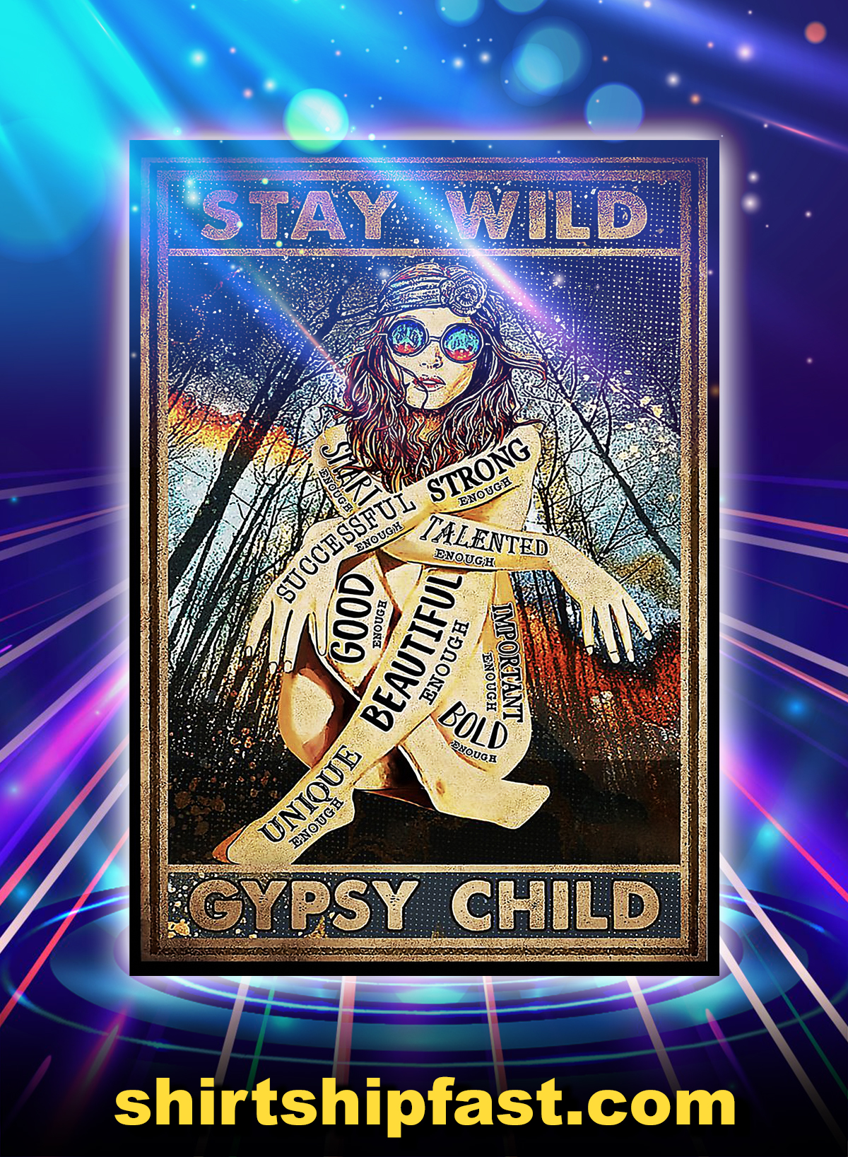 Hippie girl stay wild gypsy child strong beautiful good poster