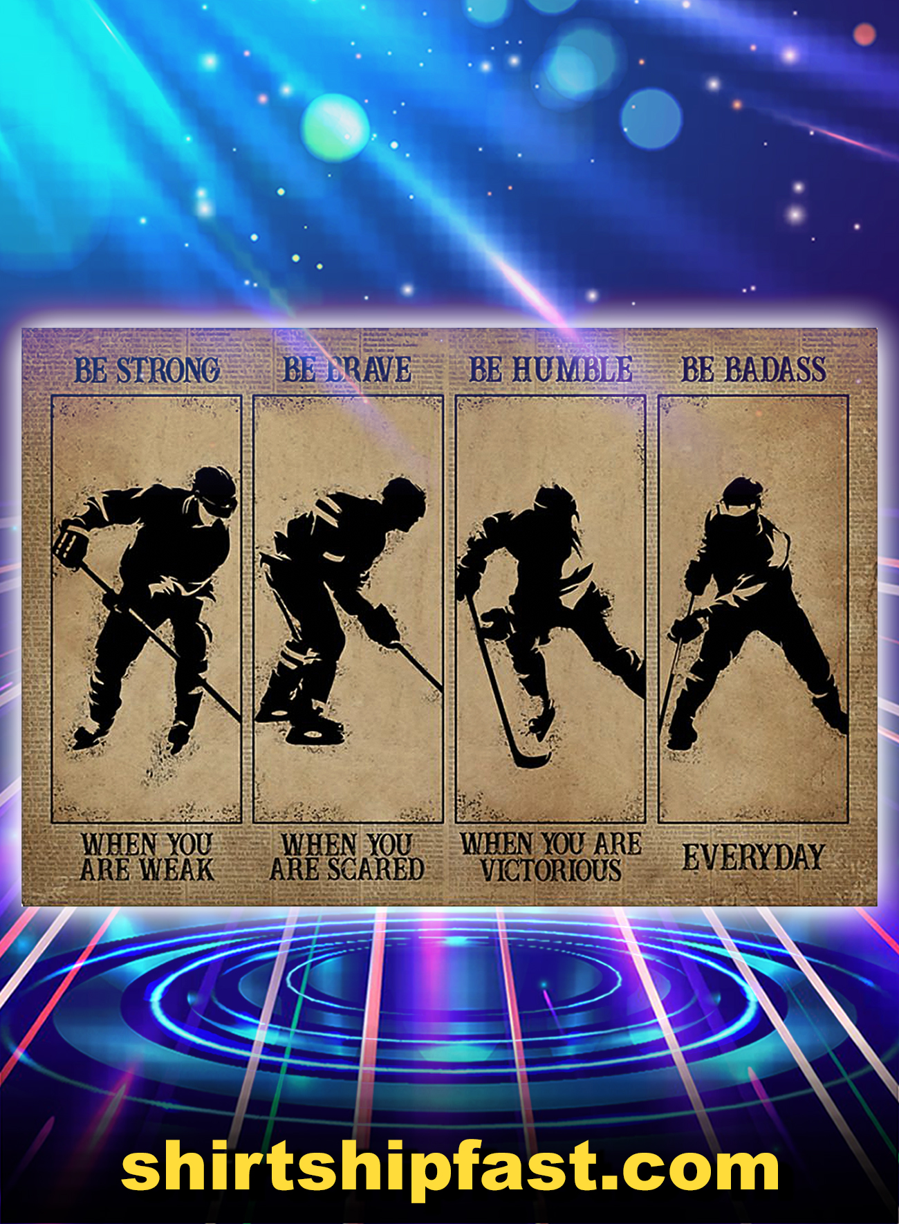 Hockey be strong be brave be humble be badass poster - A4