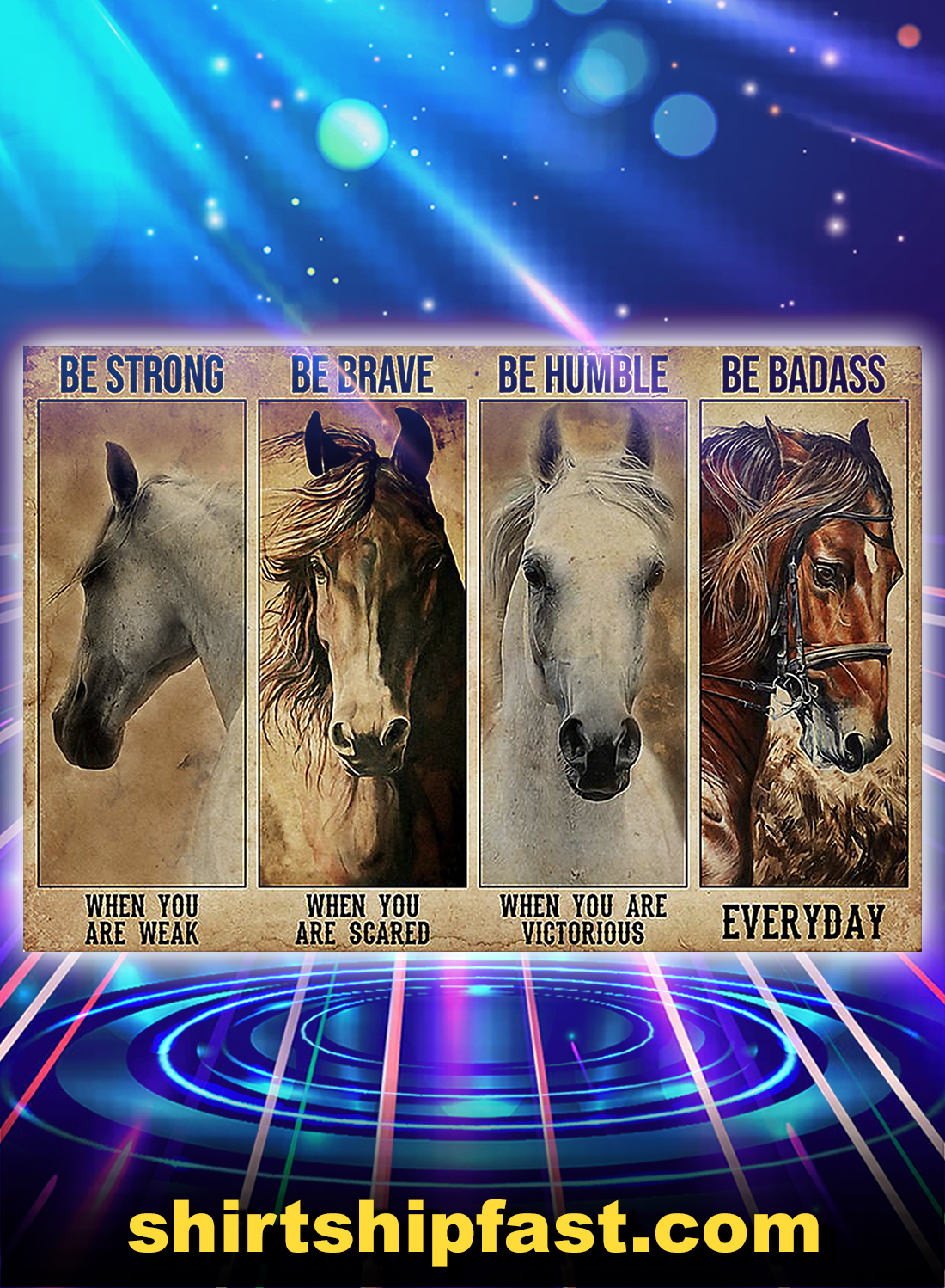 Horse be strong be brave be humble be badass poster - A4