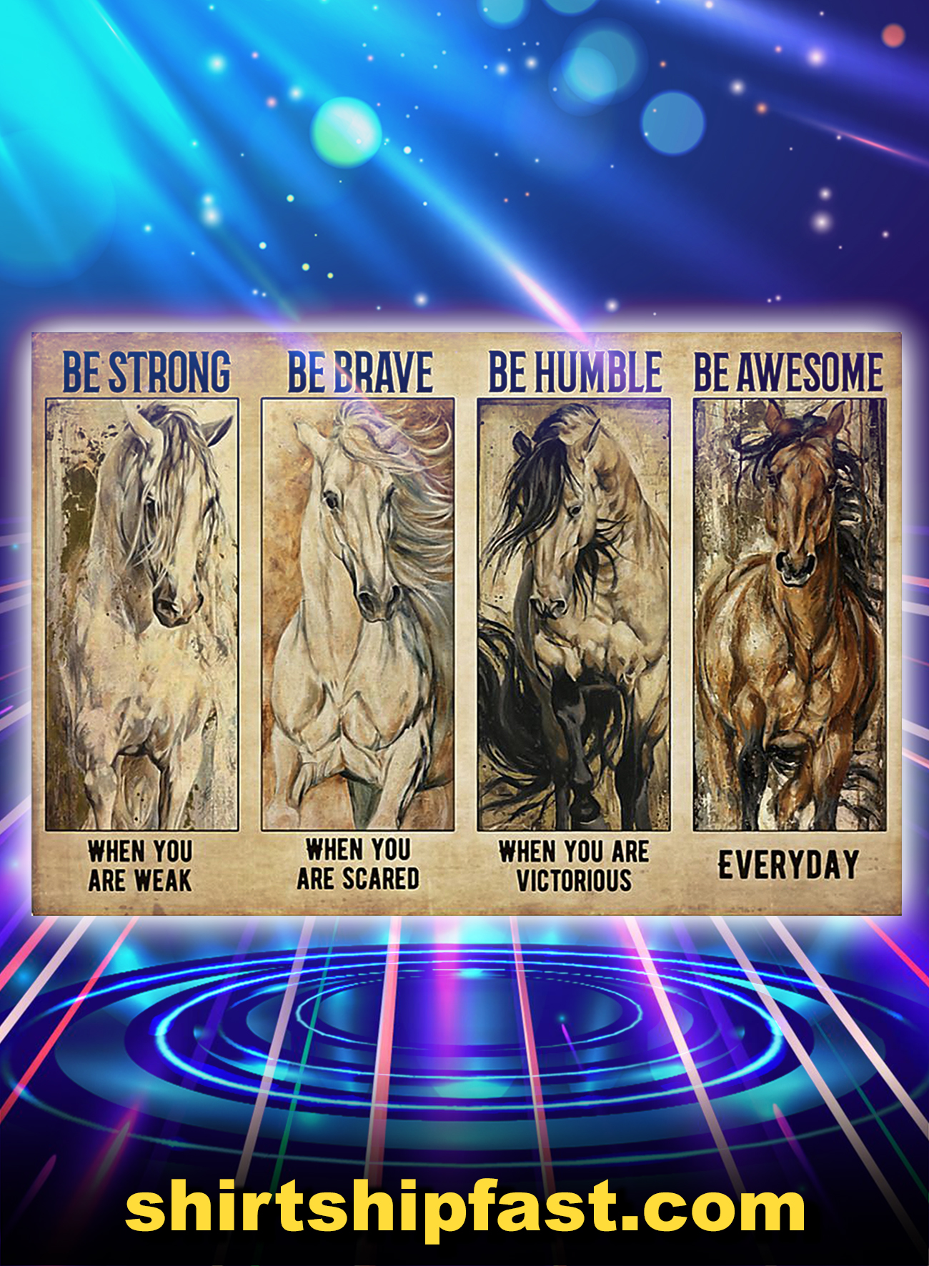 Horses be strong be brave be humble be badass poster - A4