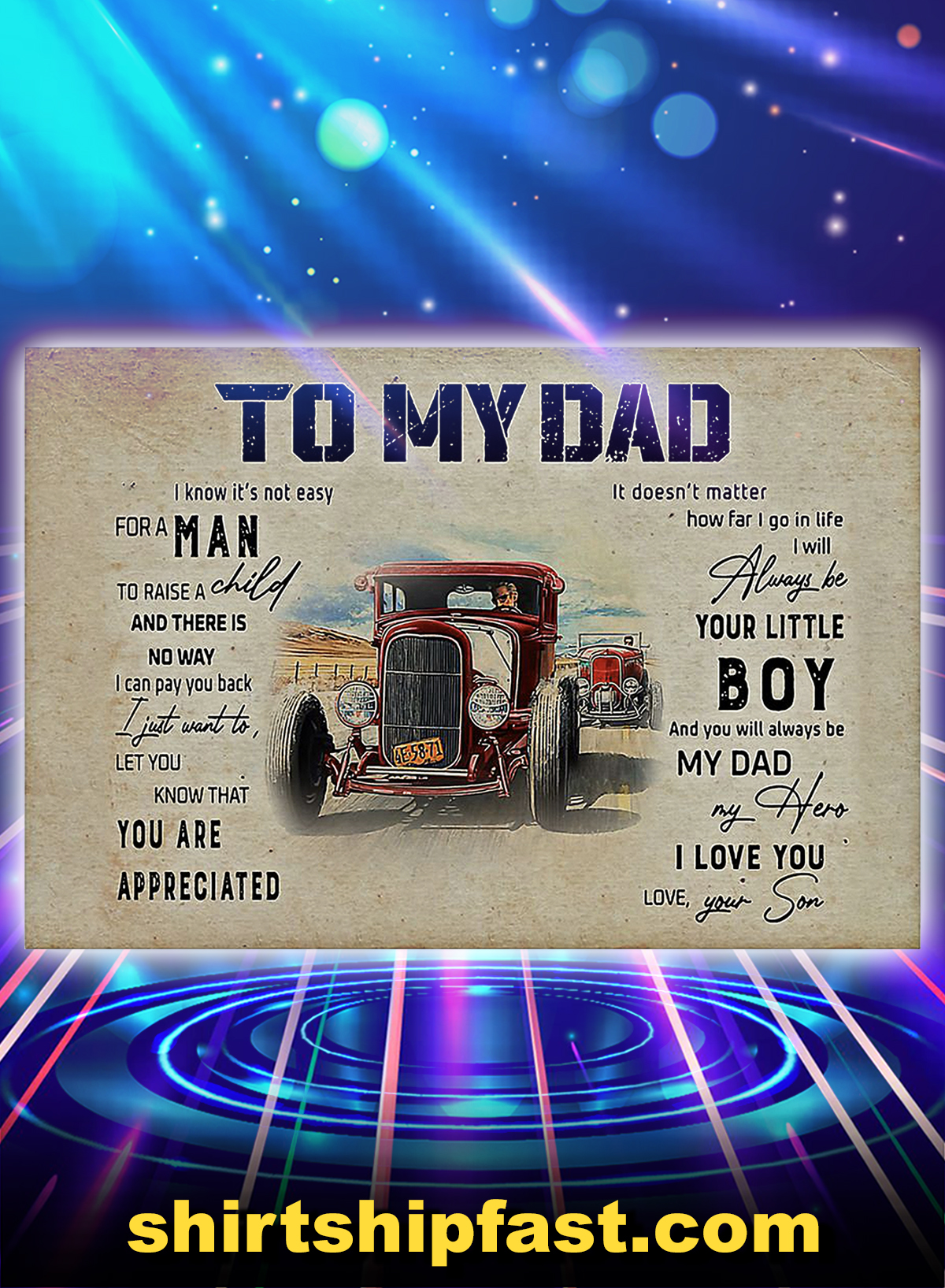 Hot rod to my dad love your son poster - A4
