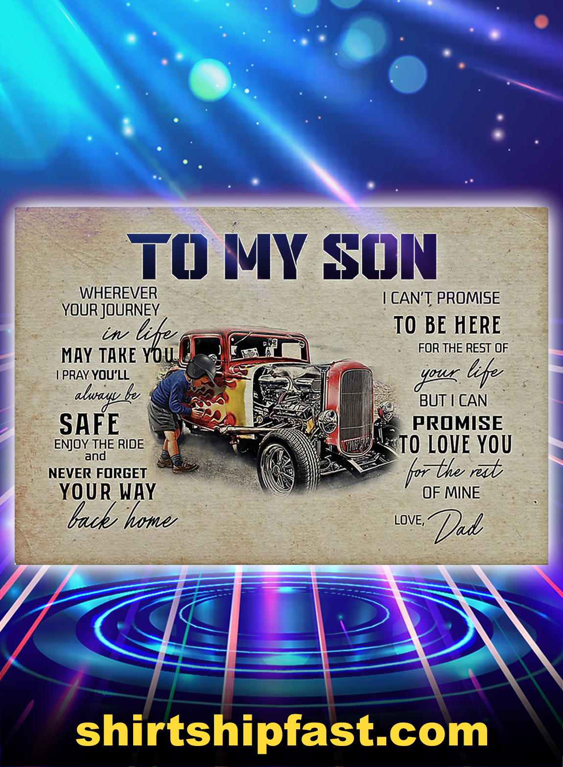 Hot rod to my son love dad poster - A3