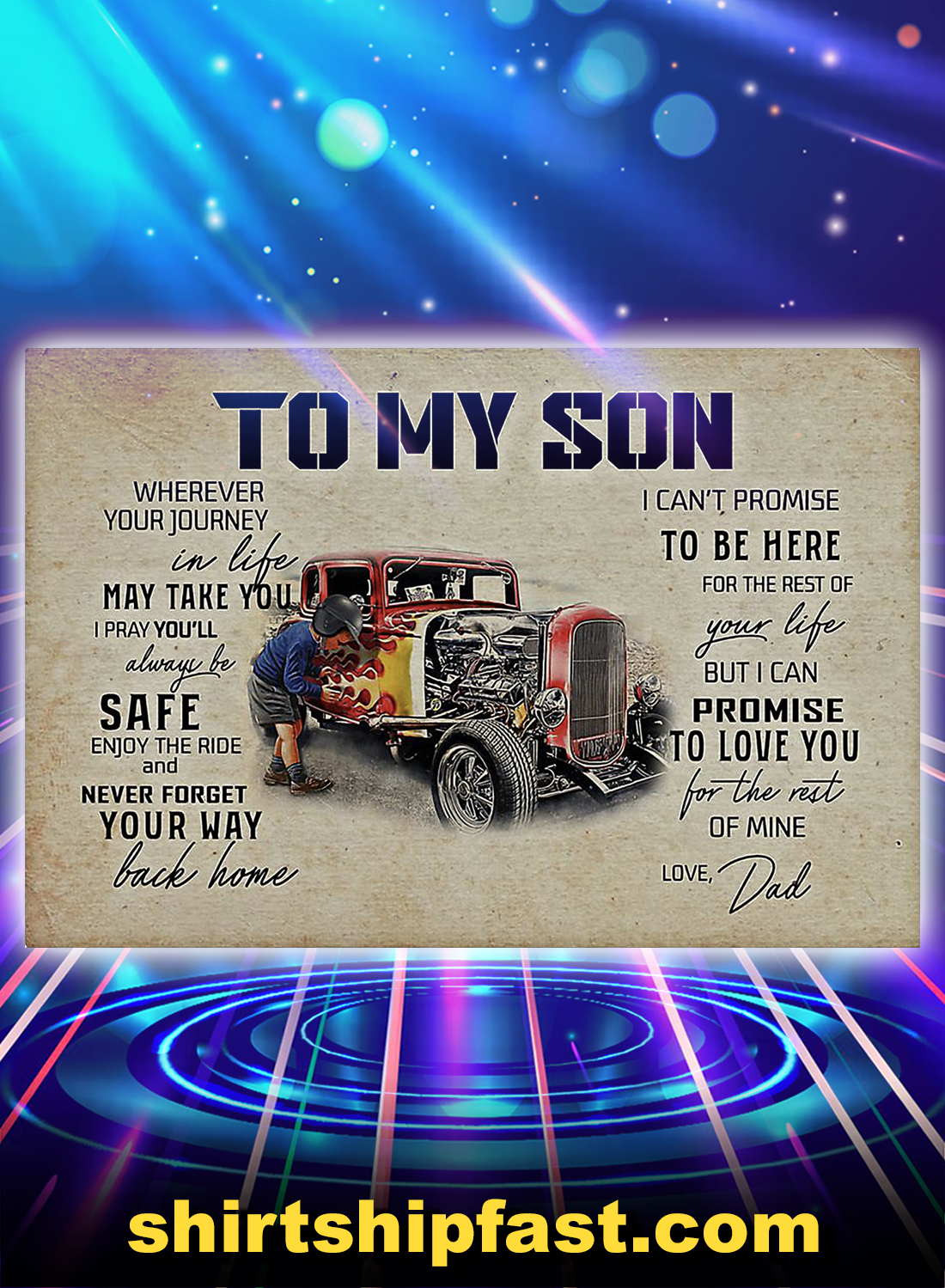 Hot rod to my son love dad poster - A4