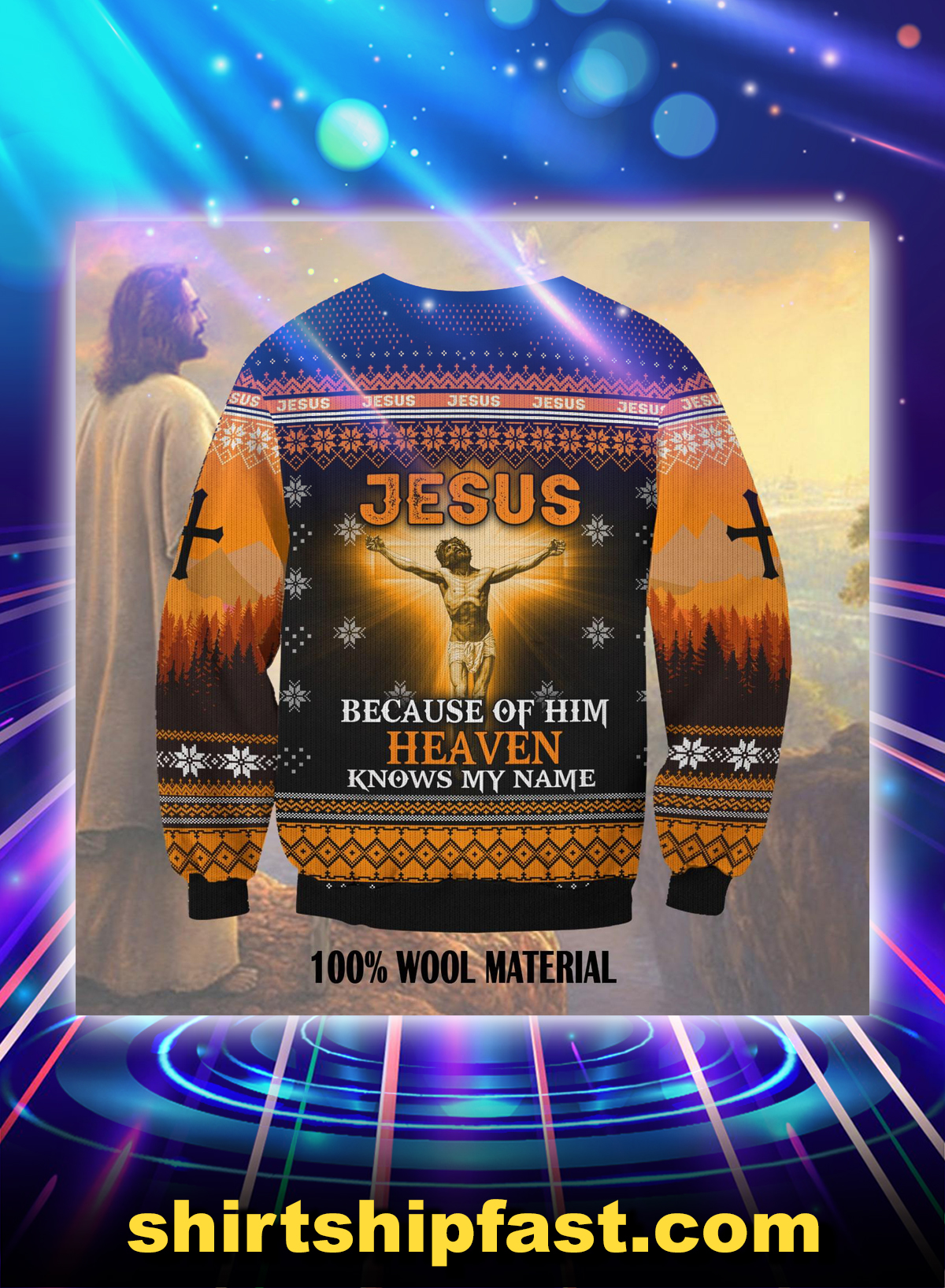 Jesus because of him heaven knows my name ugly christmas sweater - Picture 1