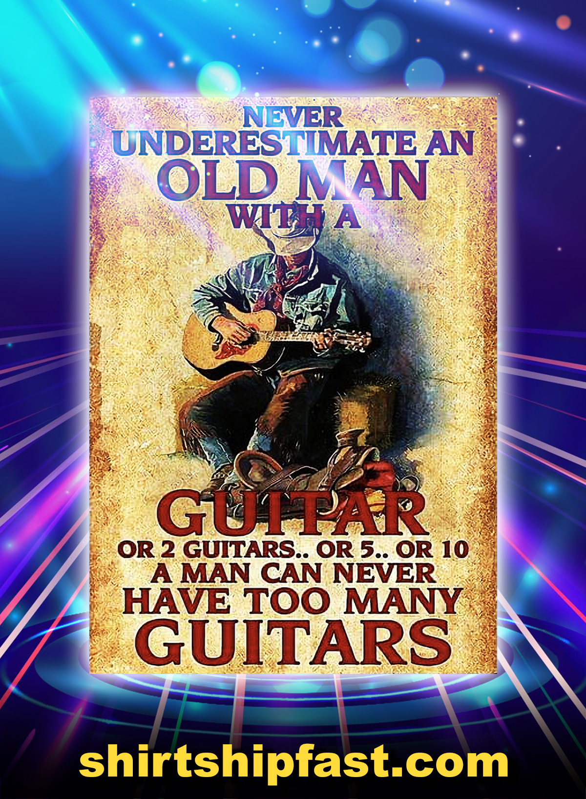 Never underestimate an old man with a guitar poster - A4