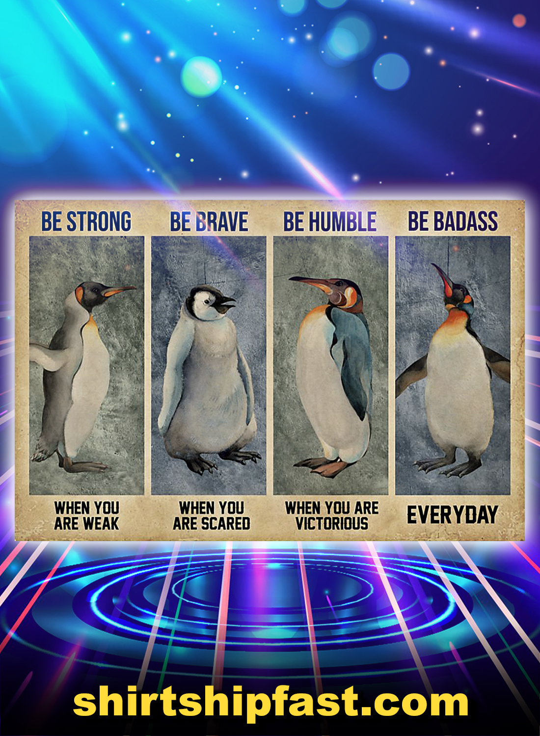 Penguin be strong be brave be humble be badass poster - A4