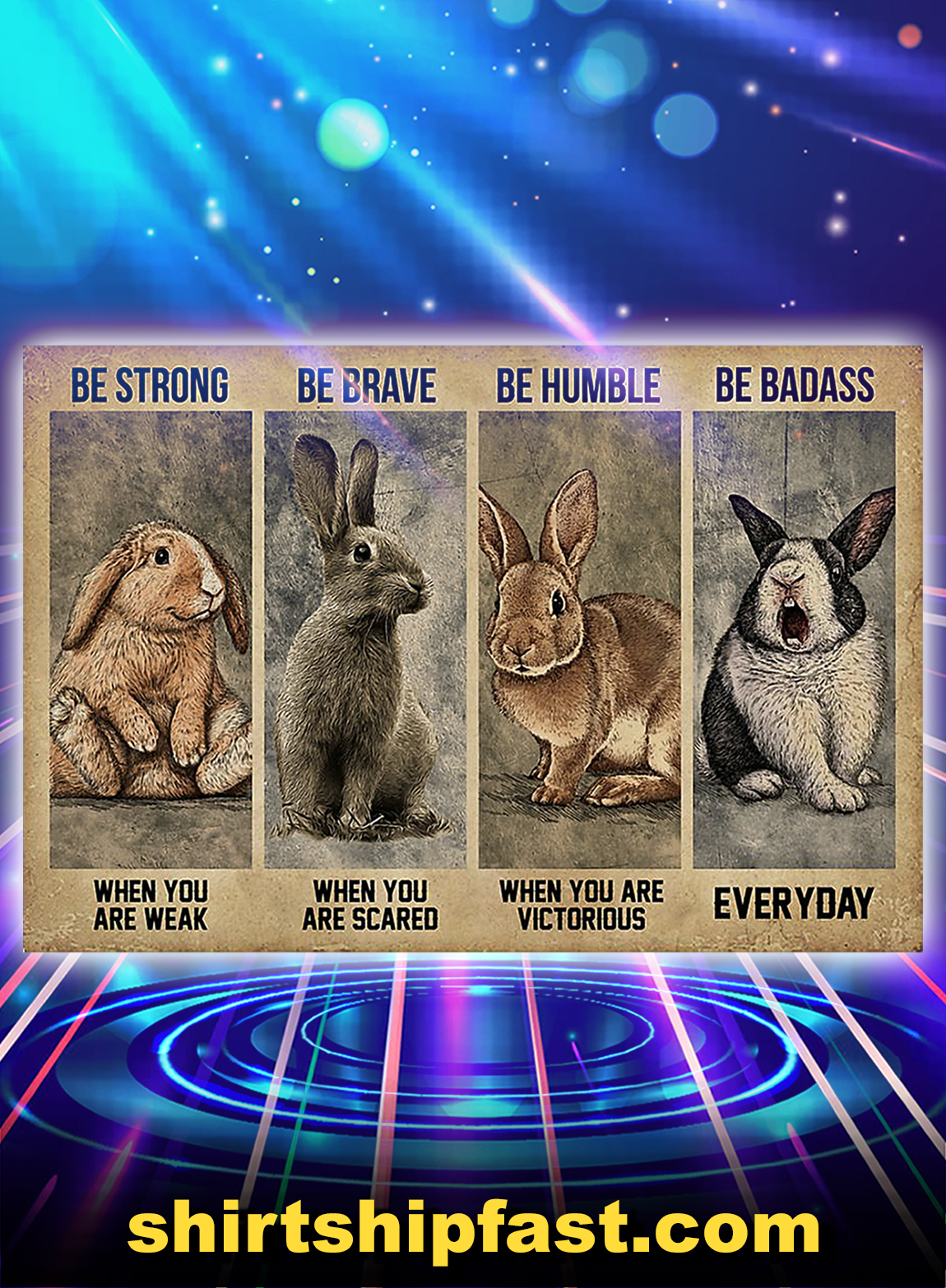 Poster Rabbit be strong be brave be humble be badass - A3