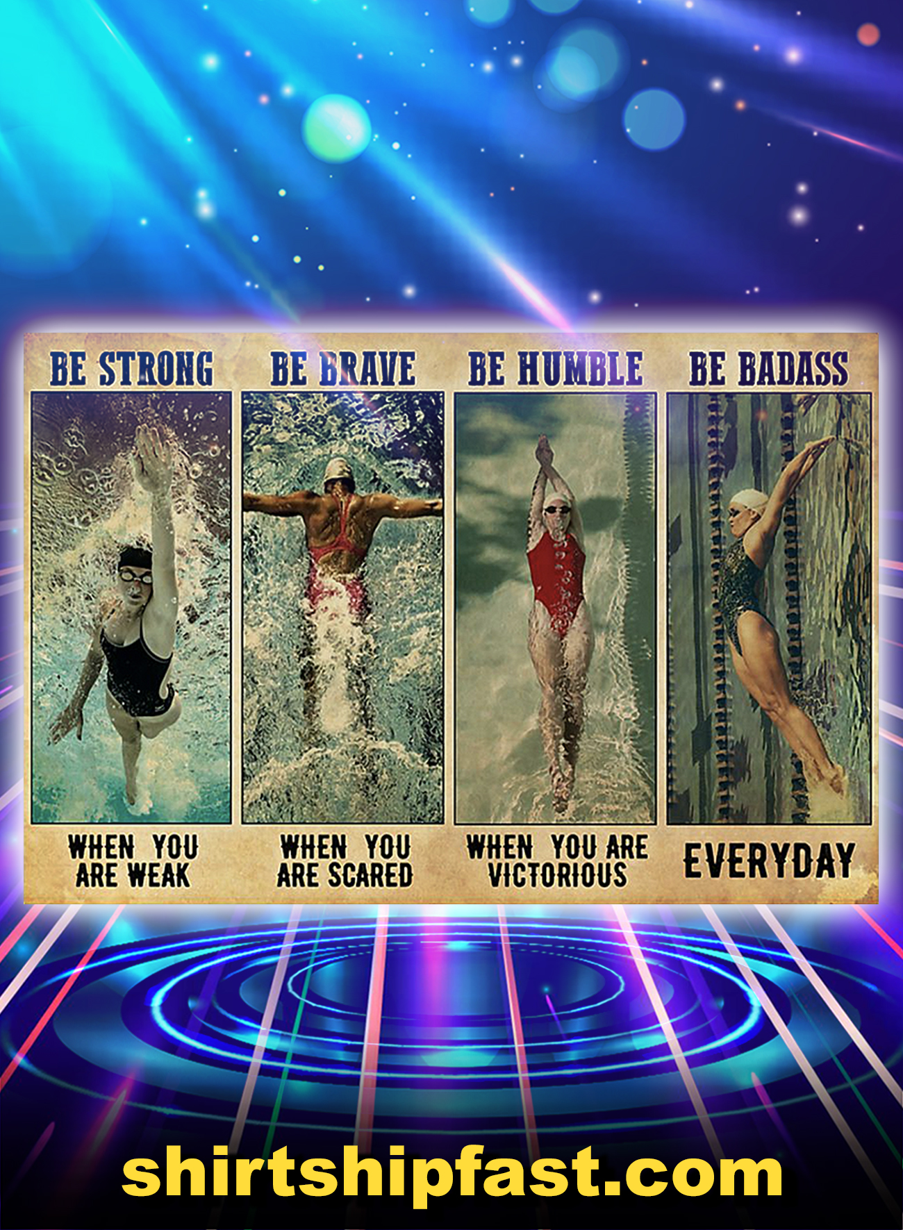 Poster Swimming be strong be brave be humble be badass - A4