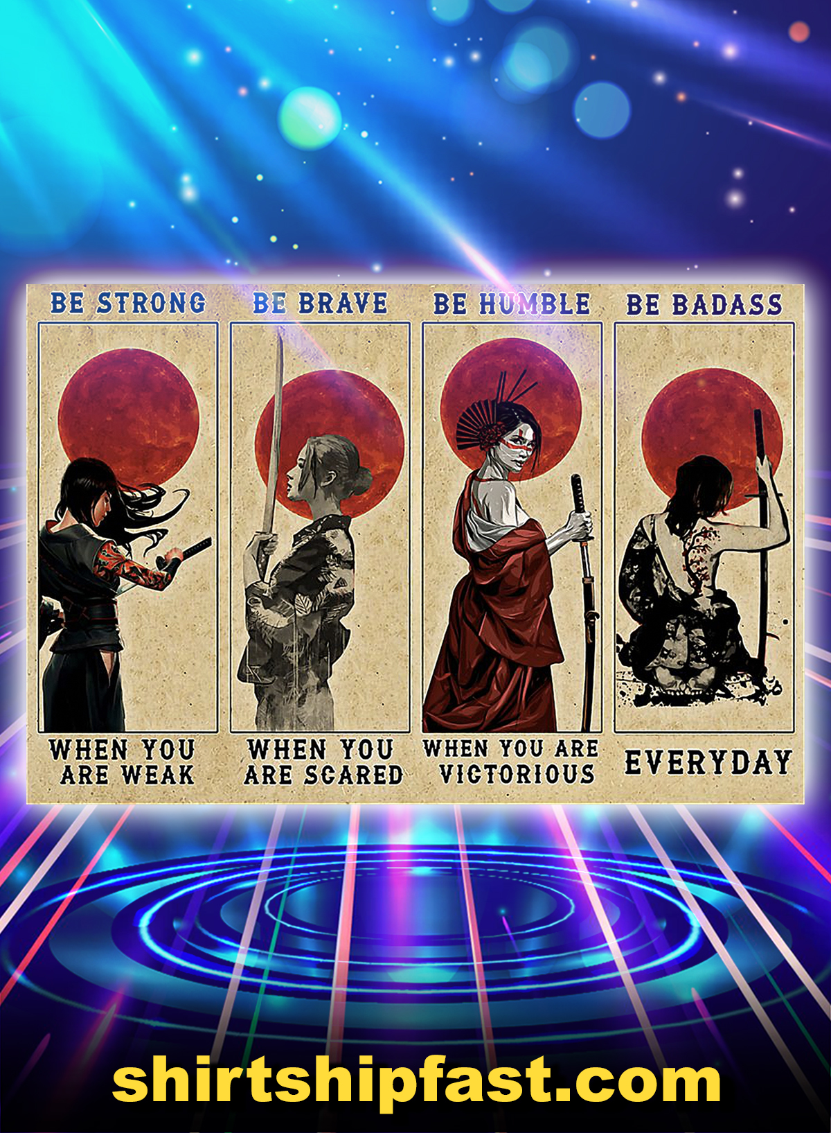 Poster samurai girl be strong be brave be humble be badass