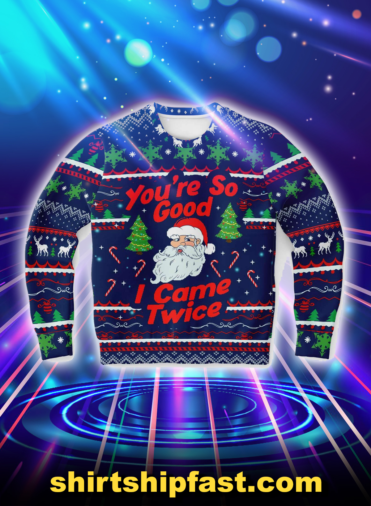 Santa you're so good i came twice christmas sweater - Picture 1