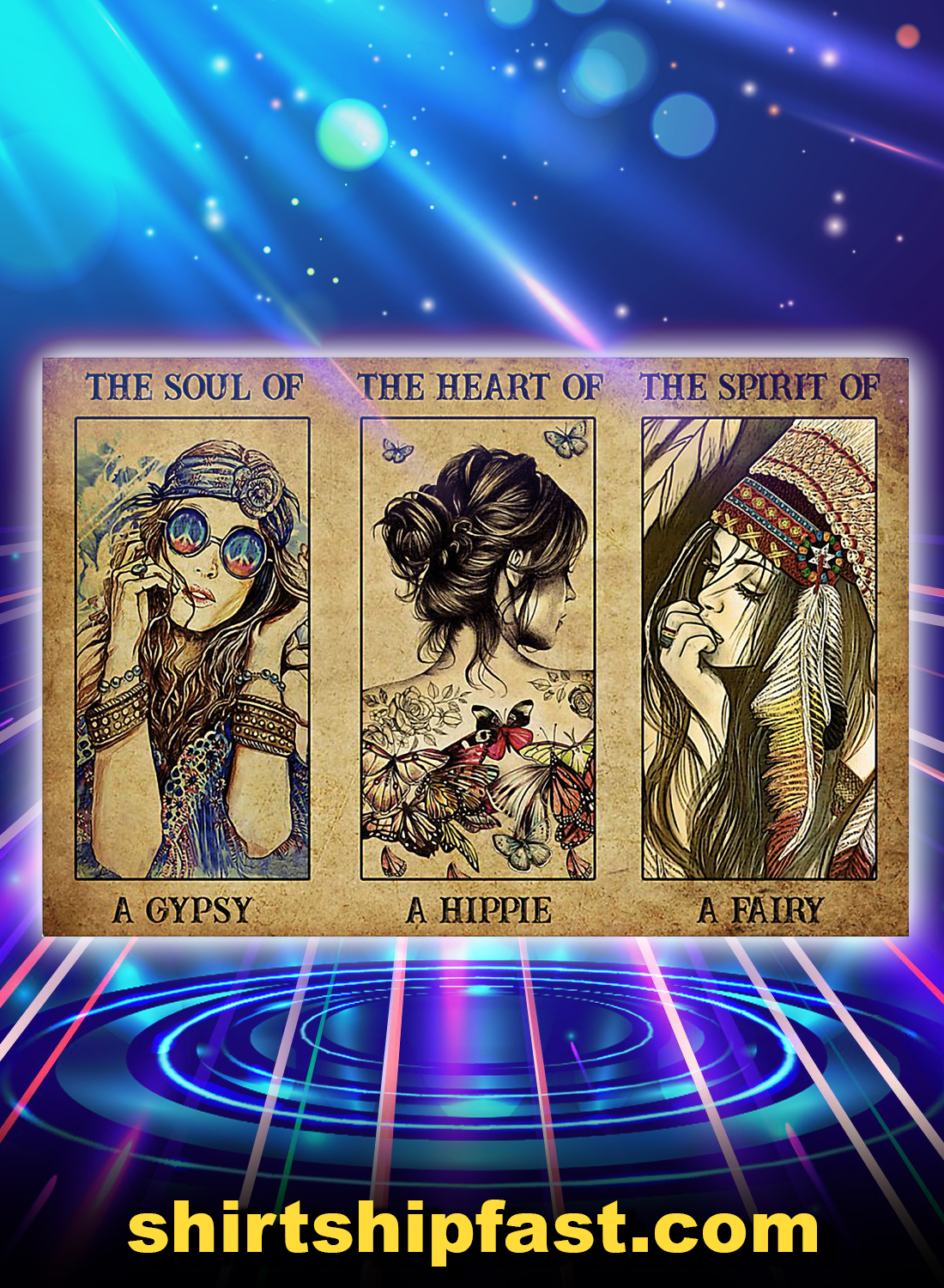 The soul of a gyspy the heart of a hippie the spirit of a fairy poster - A4
