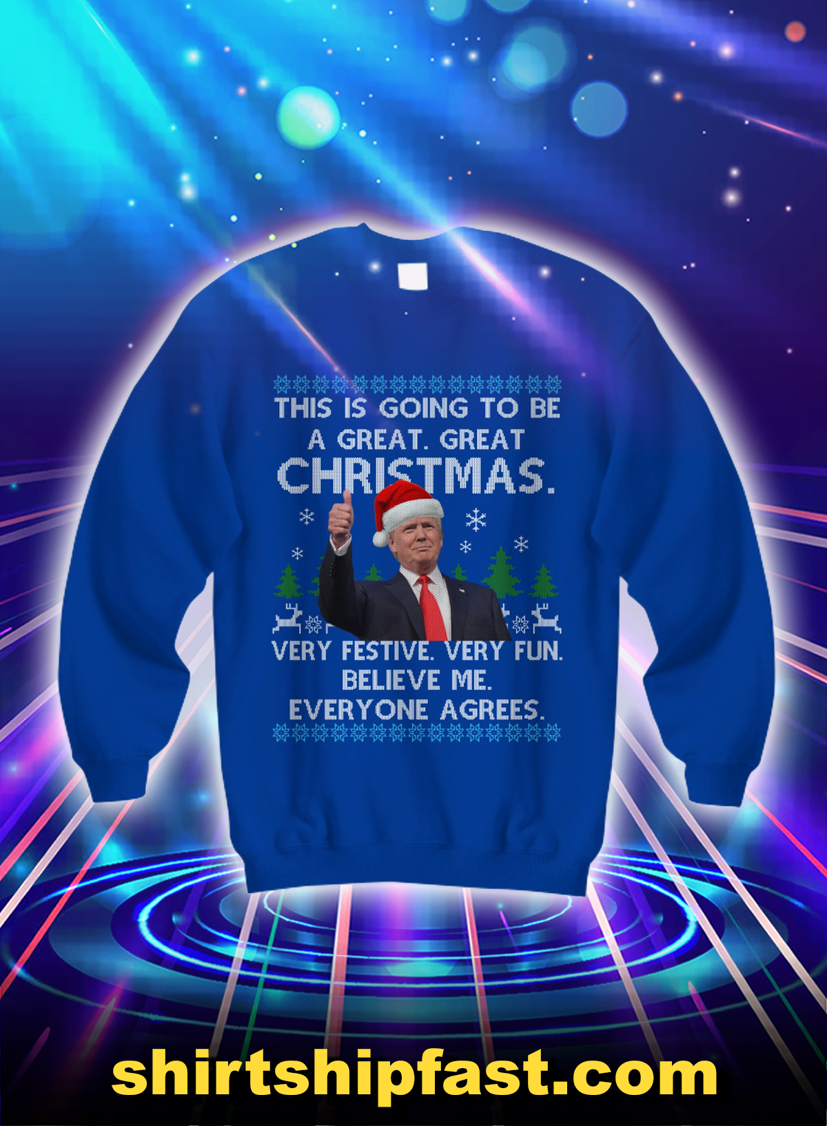 Trump this is going to be a great great christmas sweatshirt - Blue