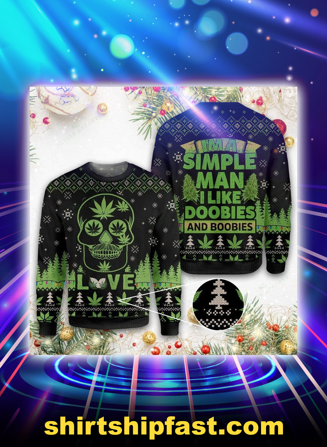 Weed i'm a simple man i like doobies and boobies ugly christmas sweater - Picture 1