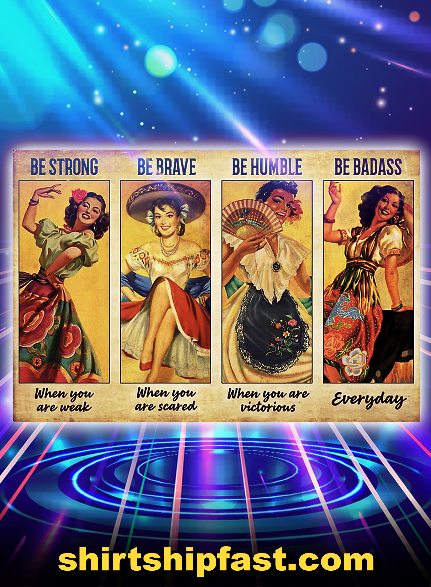 Women Mexican Dancing be strong be brave be humble be badass poster - A1