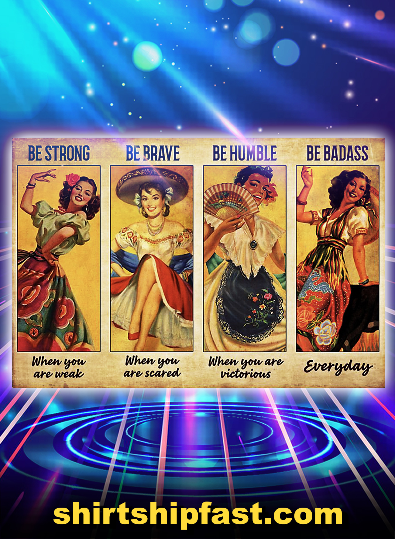 Women Mexican Dancing be strong be brave be humble be badass poster - A4