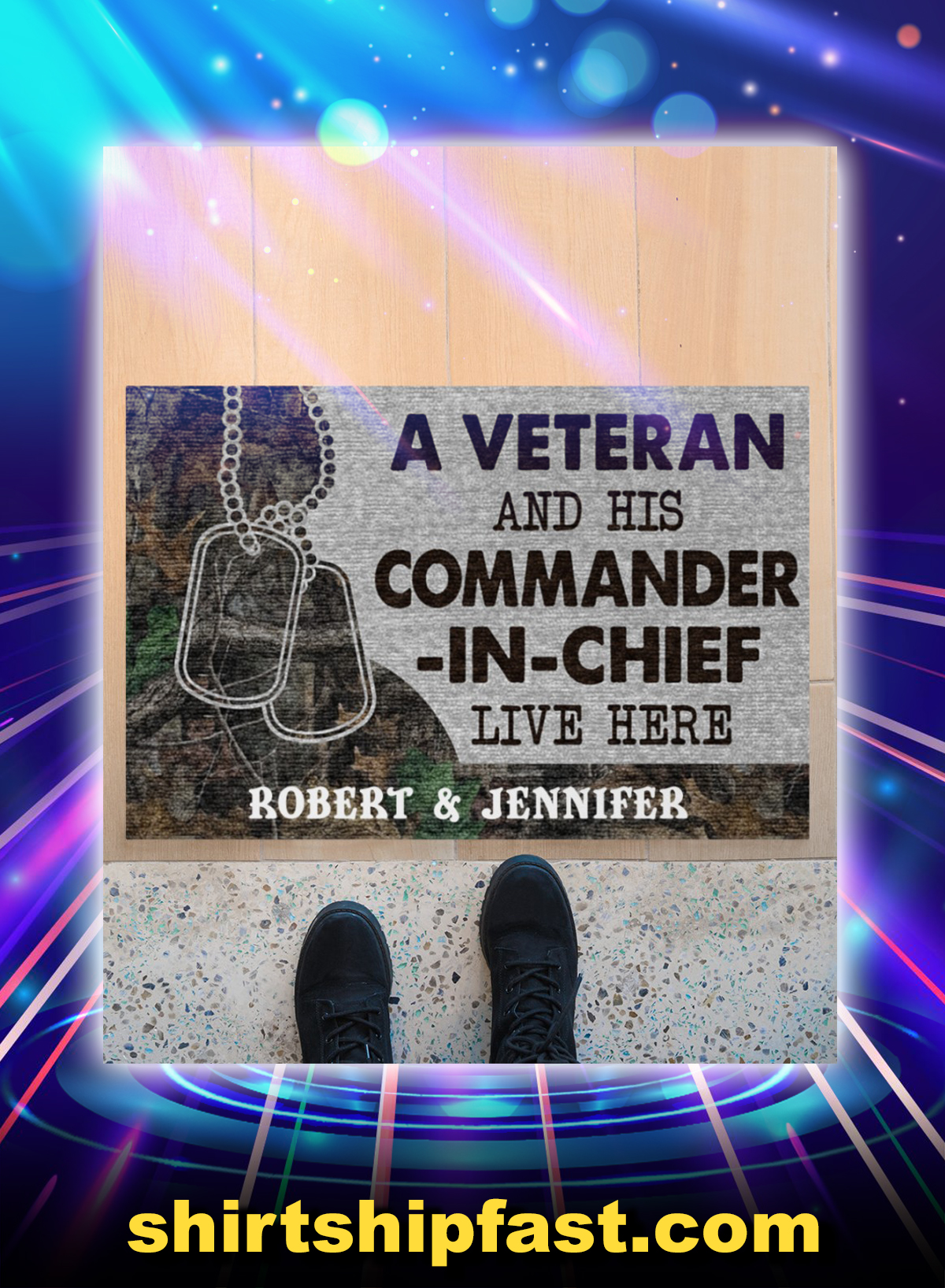 A veteran and his commander-in-chief live here personalized custom name doormat