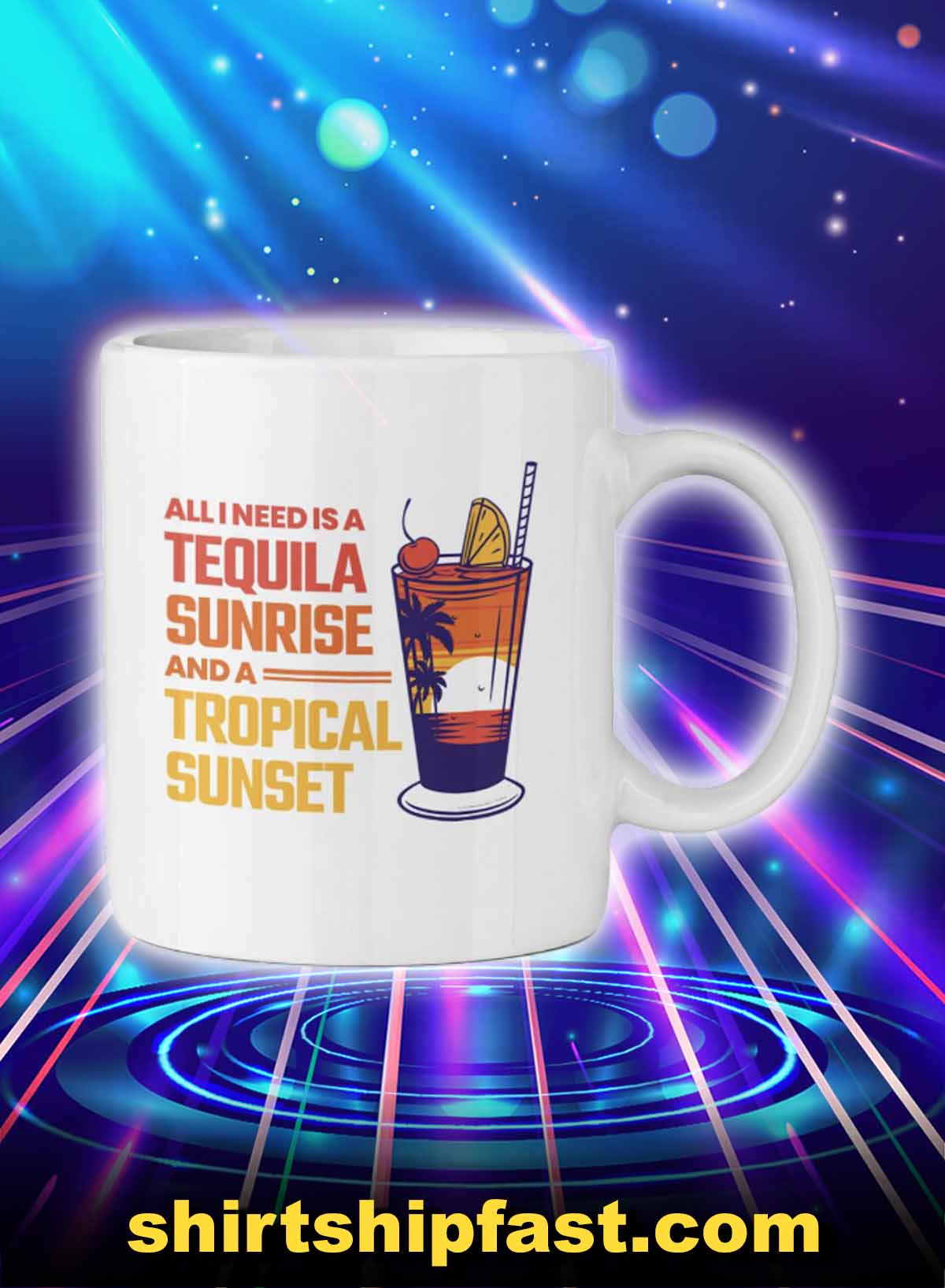 All I need is a tequila sunrise and a tropical sunset mug - Picture 1