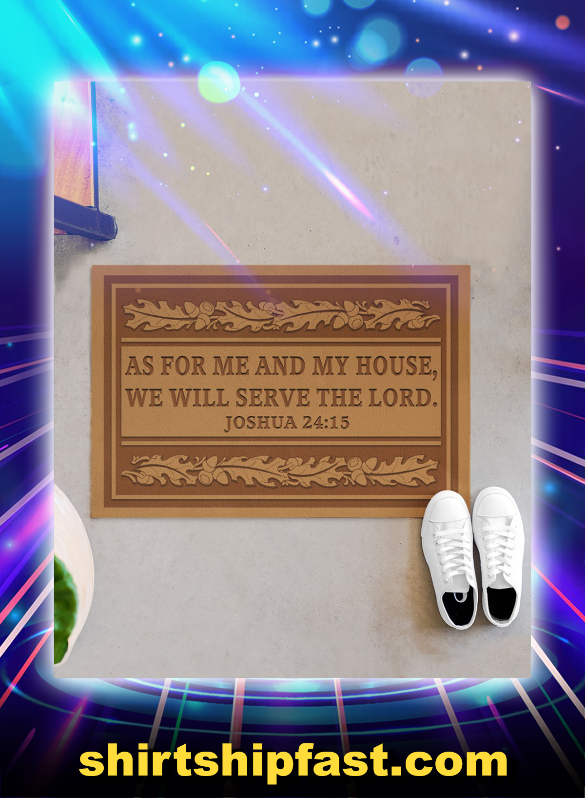 As for me and my house we will serve the lord joshua 24 15 doormat - Picture 1