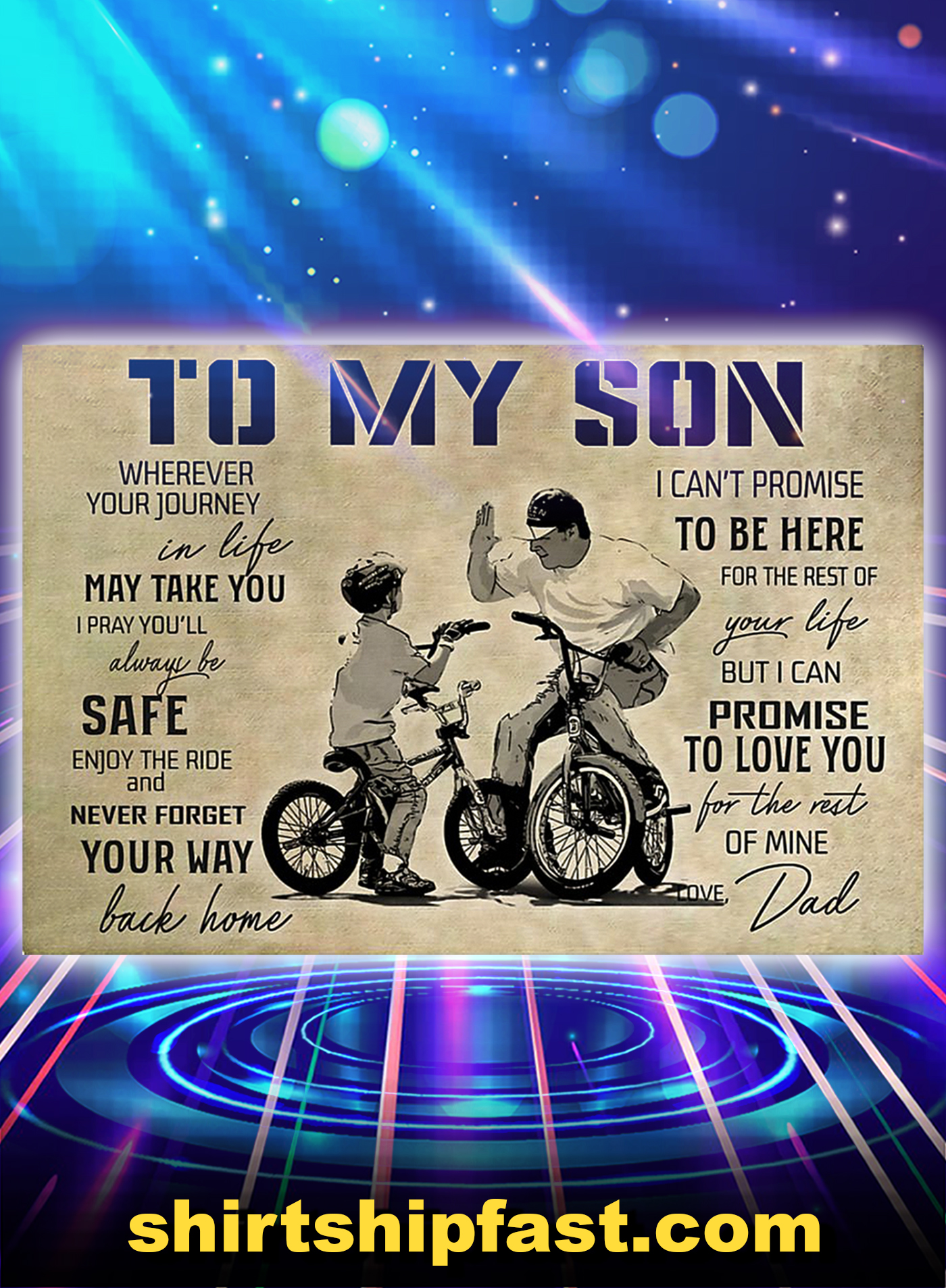 BMX bike to my son love dad poster - A1