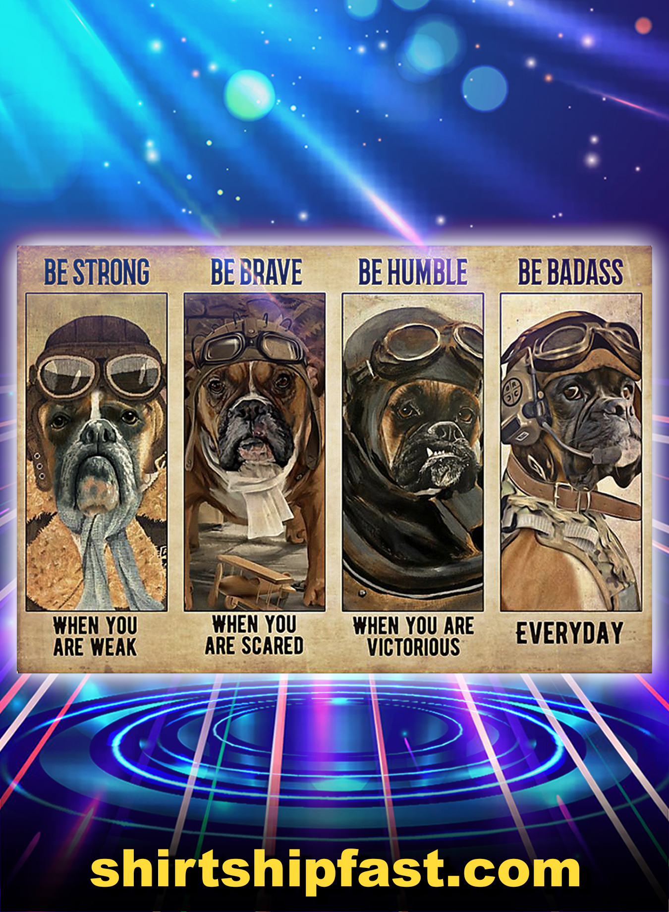 BOXER PILOT BE STRONG BE BRAVE BE HUMBLE BE BADASS POSTER - A3