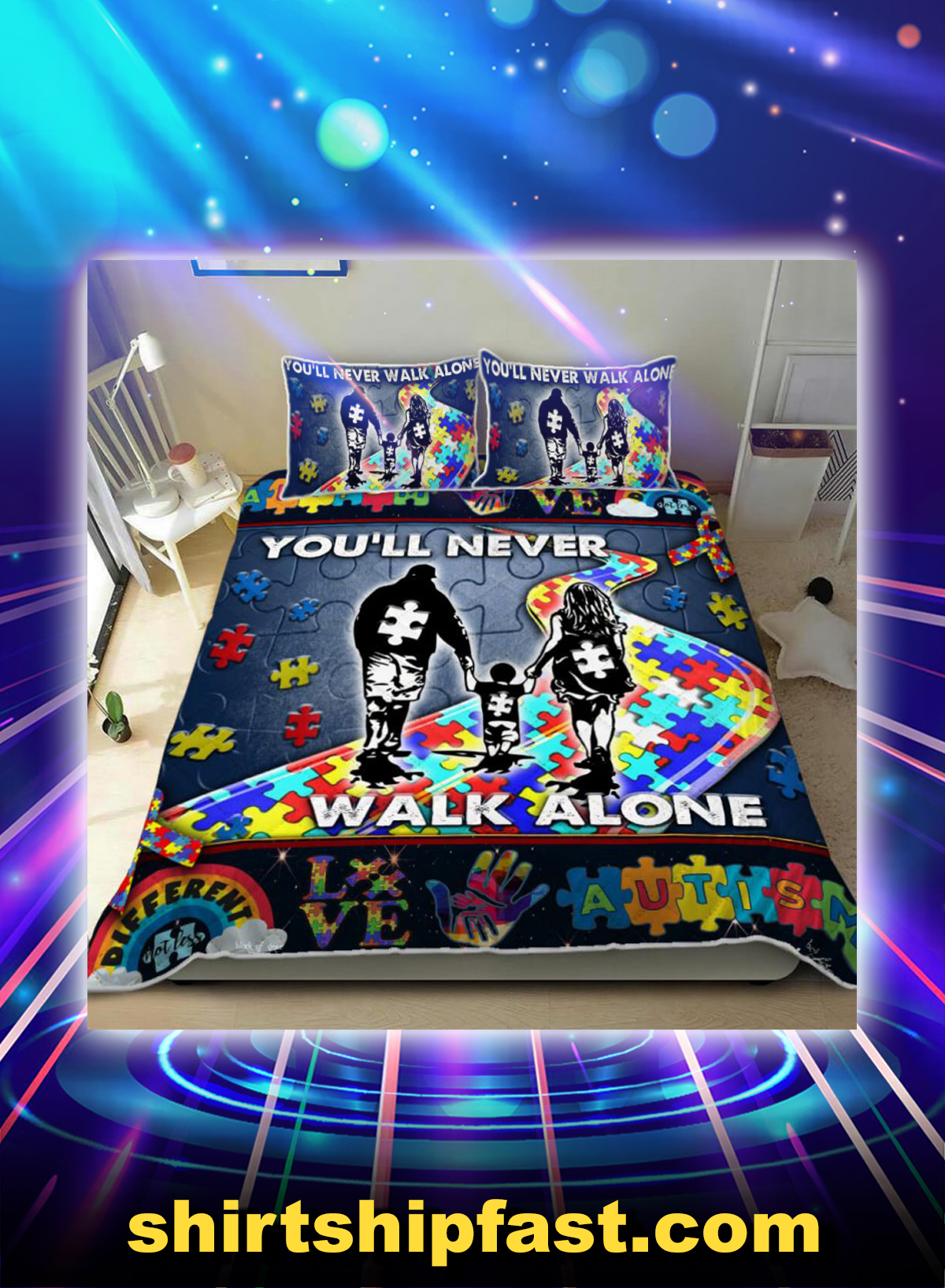 Bed set you'll never walk alone autism