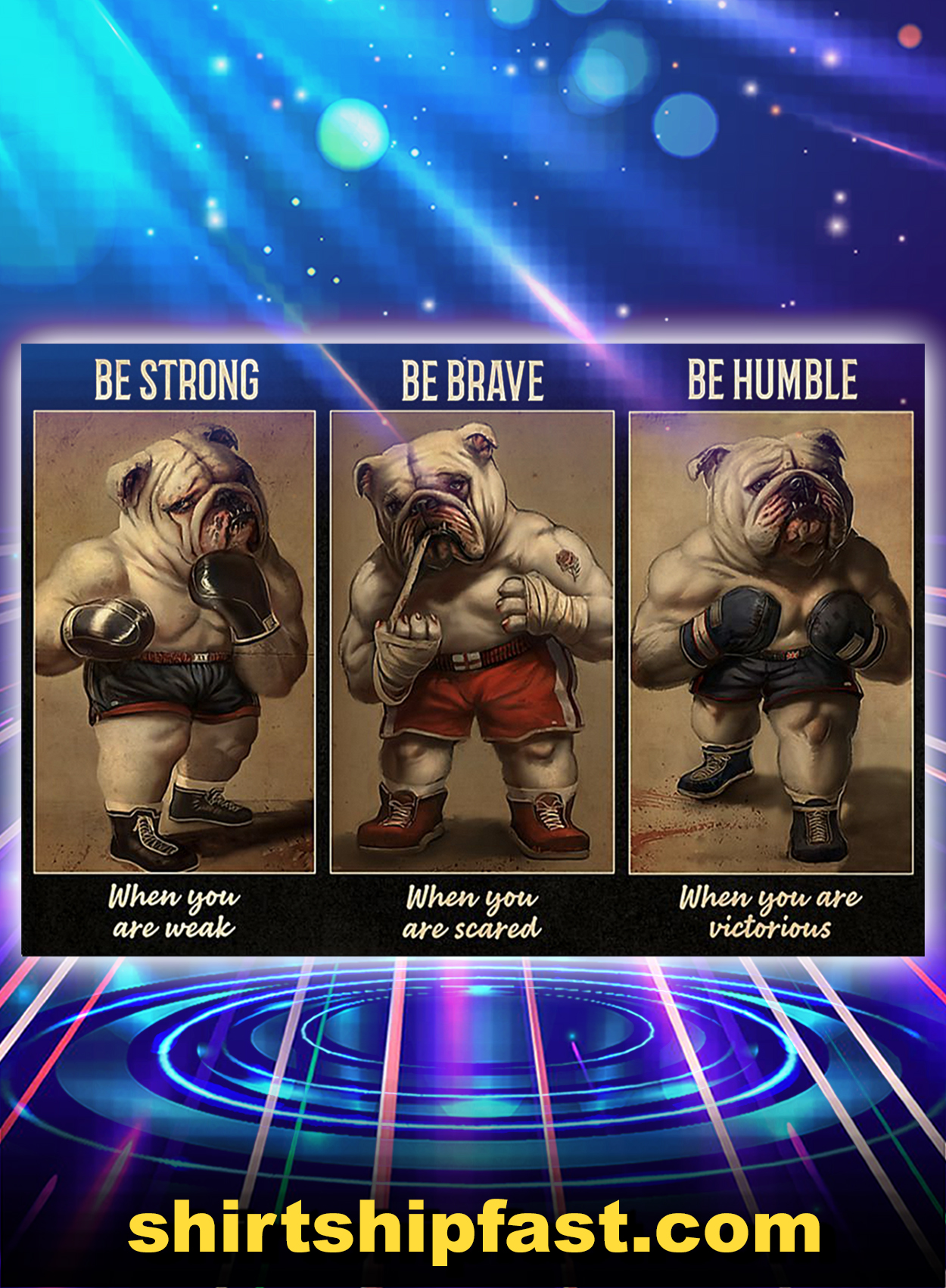 Bulldog boxer be strong be brave be humble poster - A2