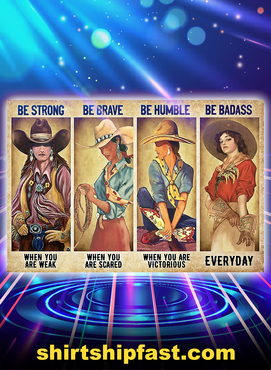 Cowgirl be strong be brave be humble be badass poster - A4
