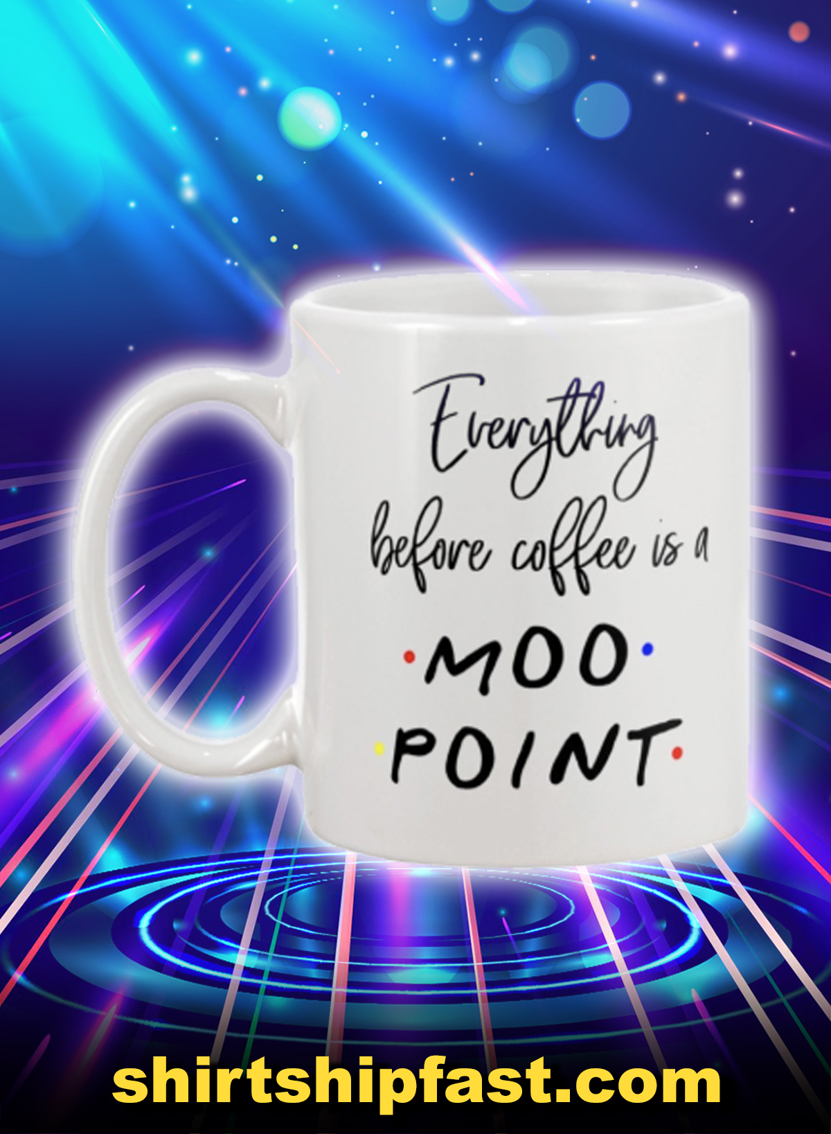Everything before coffee is a moo point mug - Picture 1