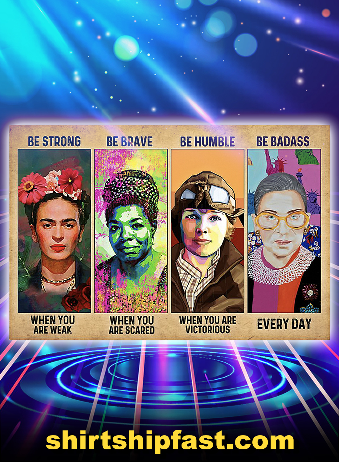 Feminist RBG Frida Kahlo be strong be brave be humble be badass poster - A4