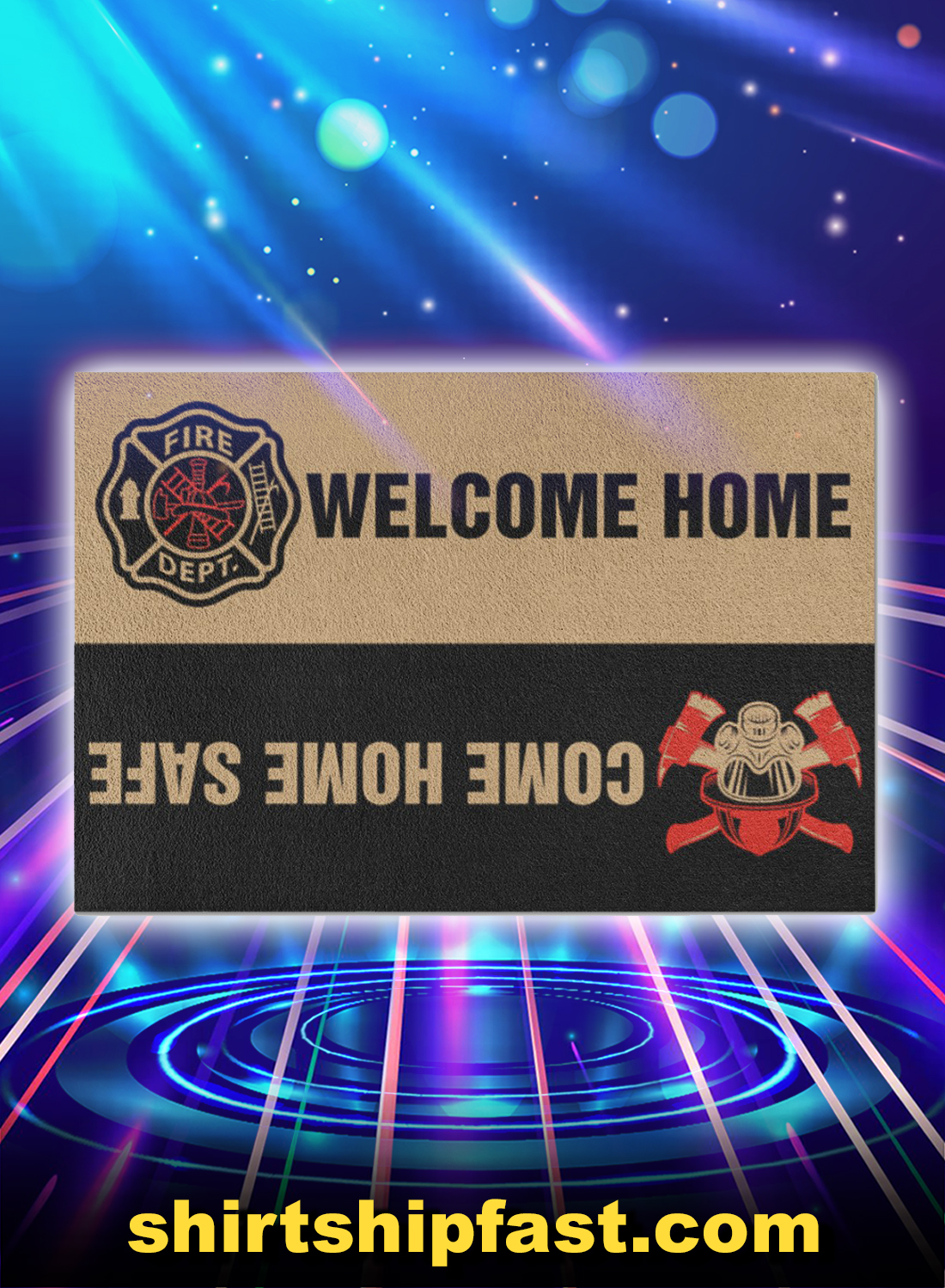 Firefighter welcome home come home safe doormat