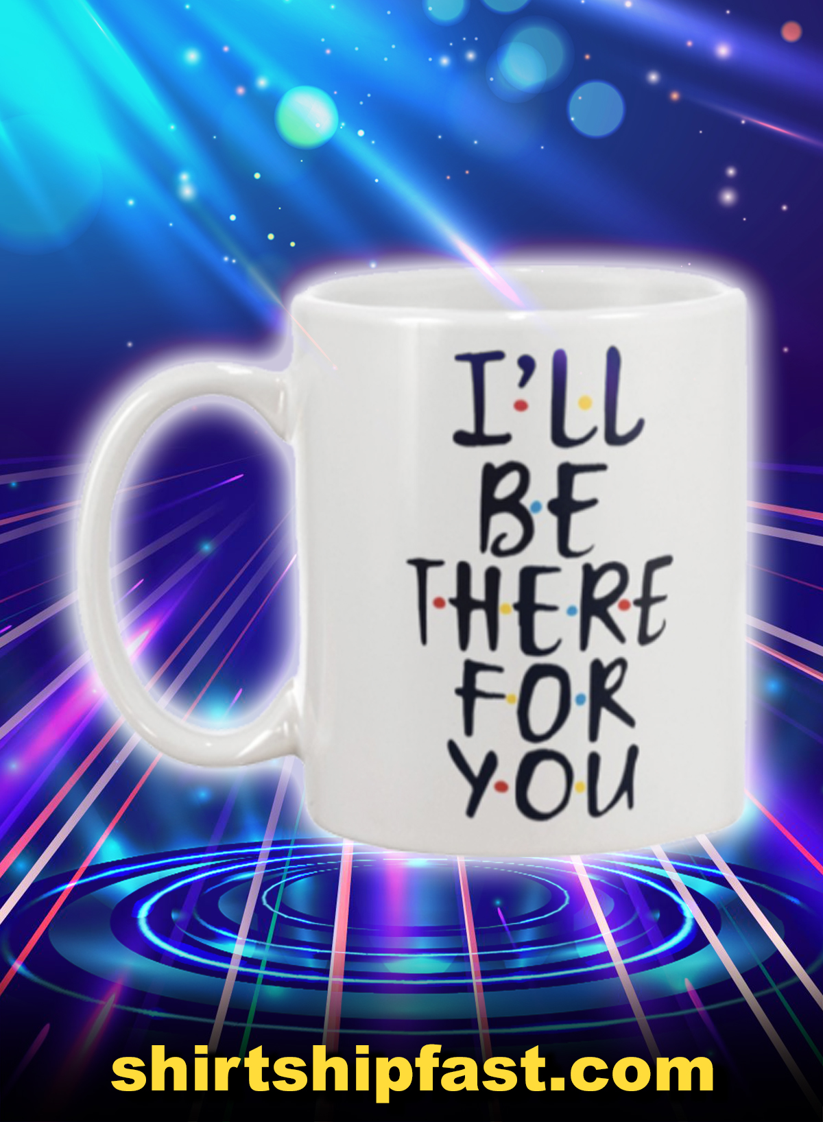 Friends I'll be there for you mug - Picture 1