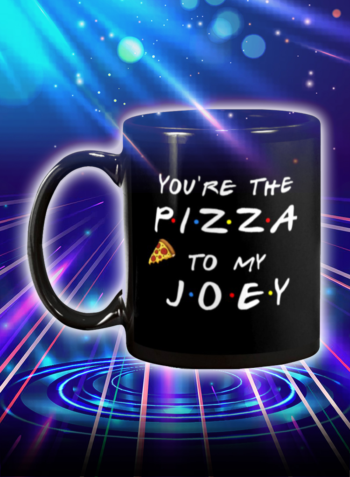 Friends you're the pizza to my joey mug - Picture 1