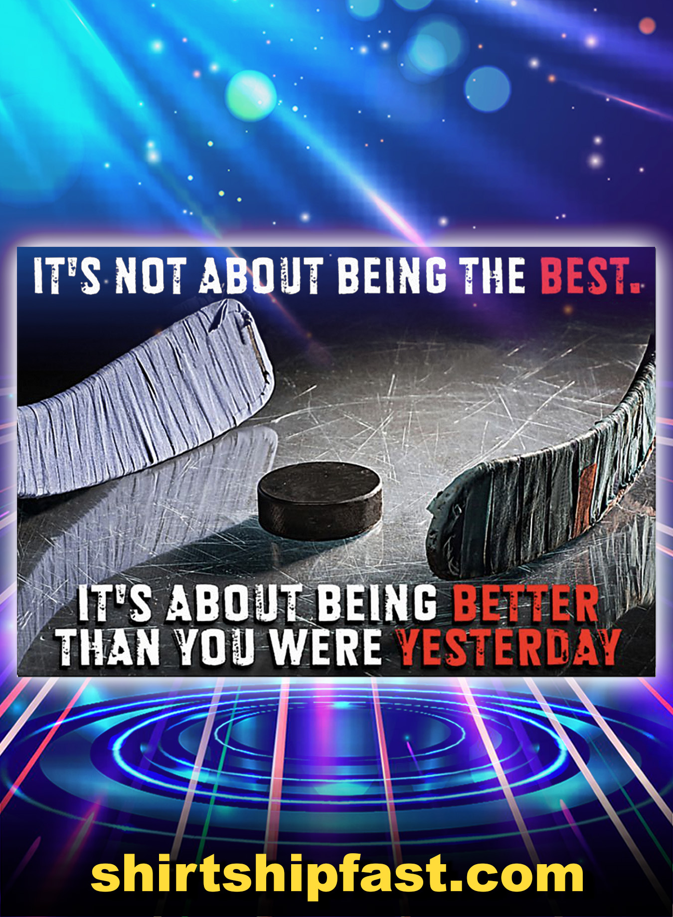 Hockey It's not about being the best poster - A3