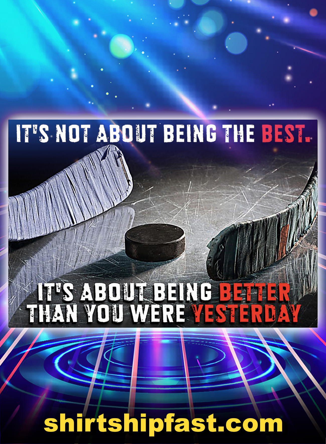 Hockey It's not about being the best poster - A4