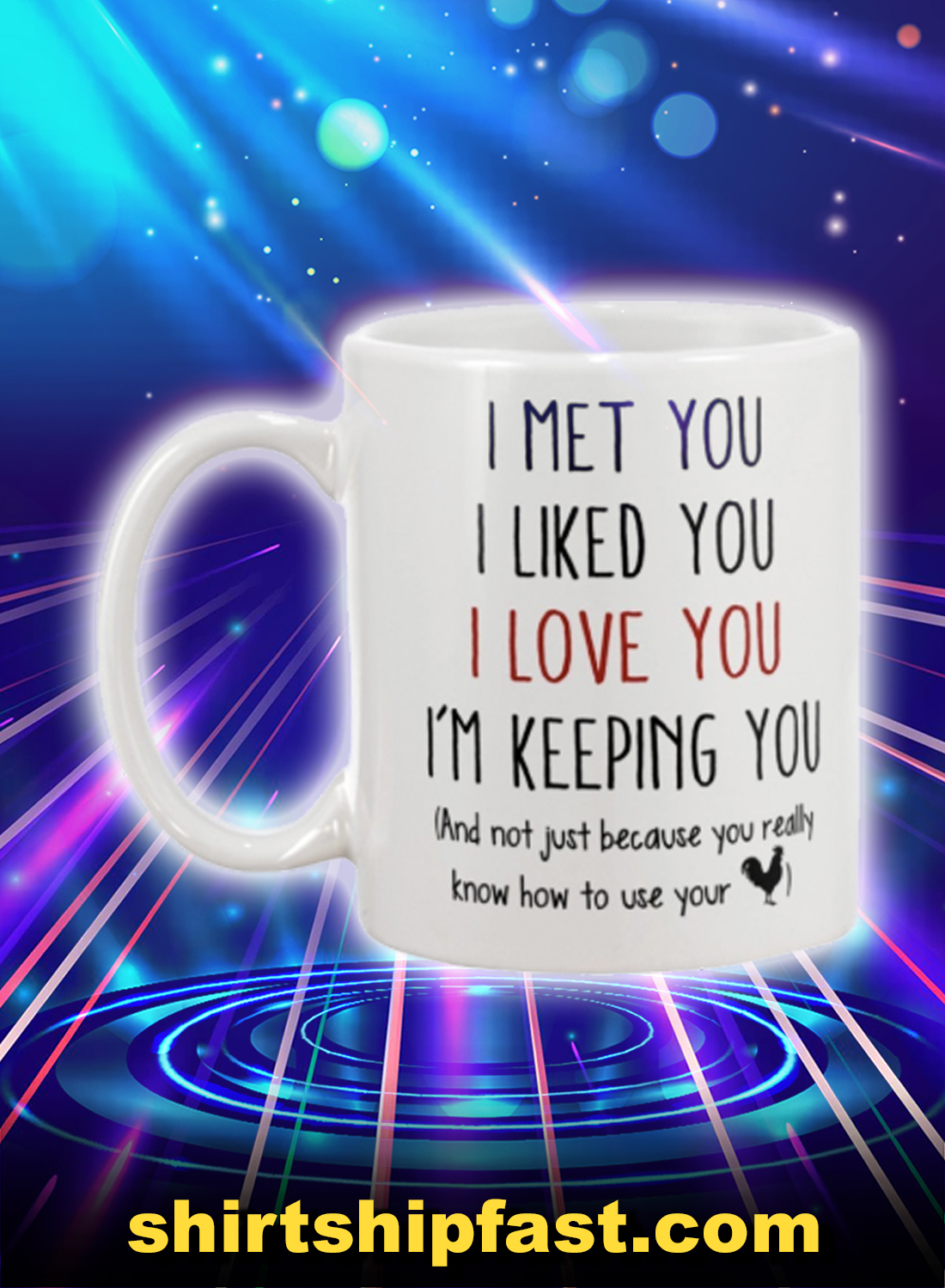 I met you i liked you i love you mug - Picture 1