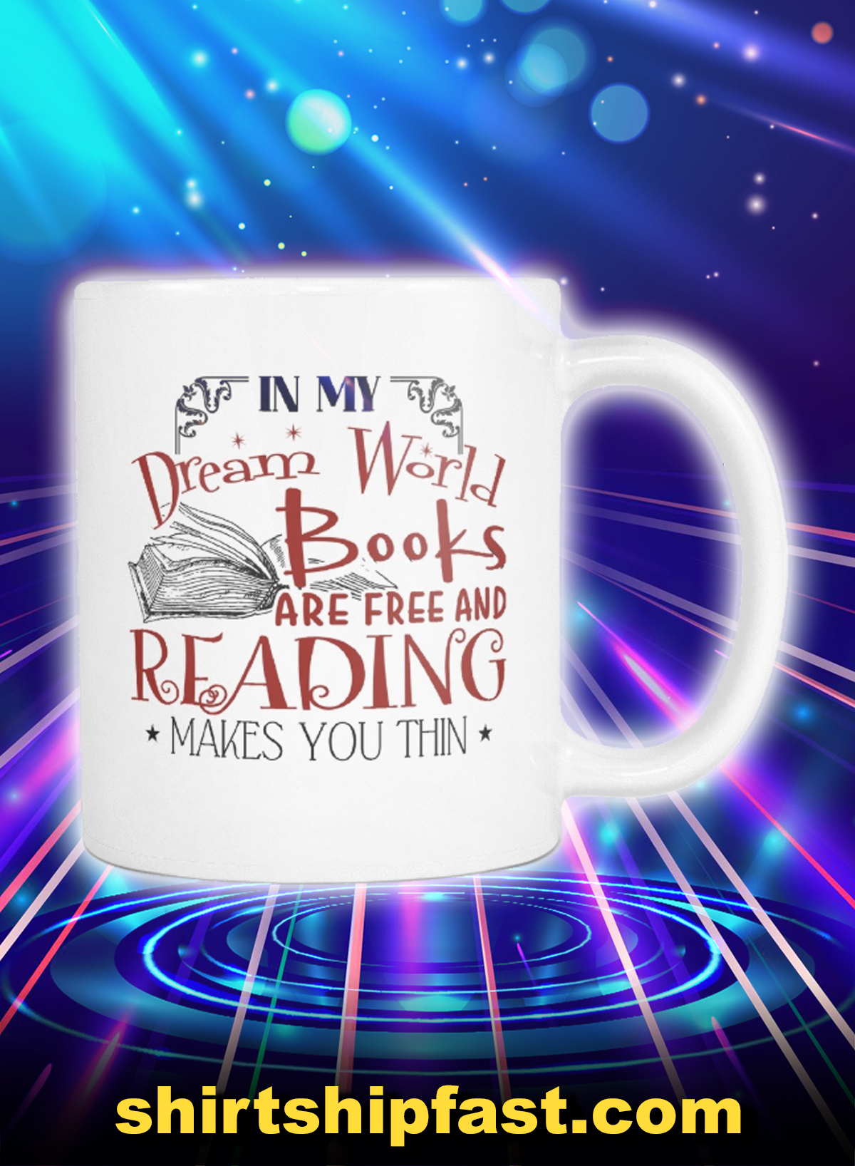 In my dream world books are free and reading makes you thin mug - Picture 1